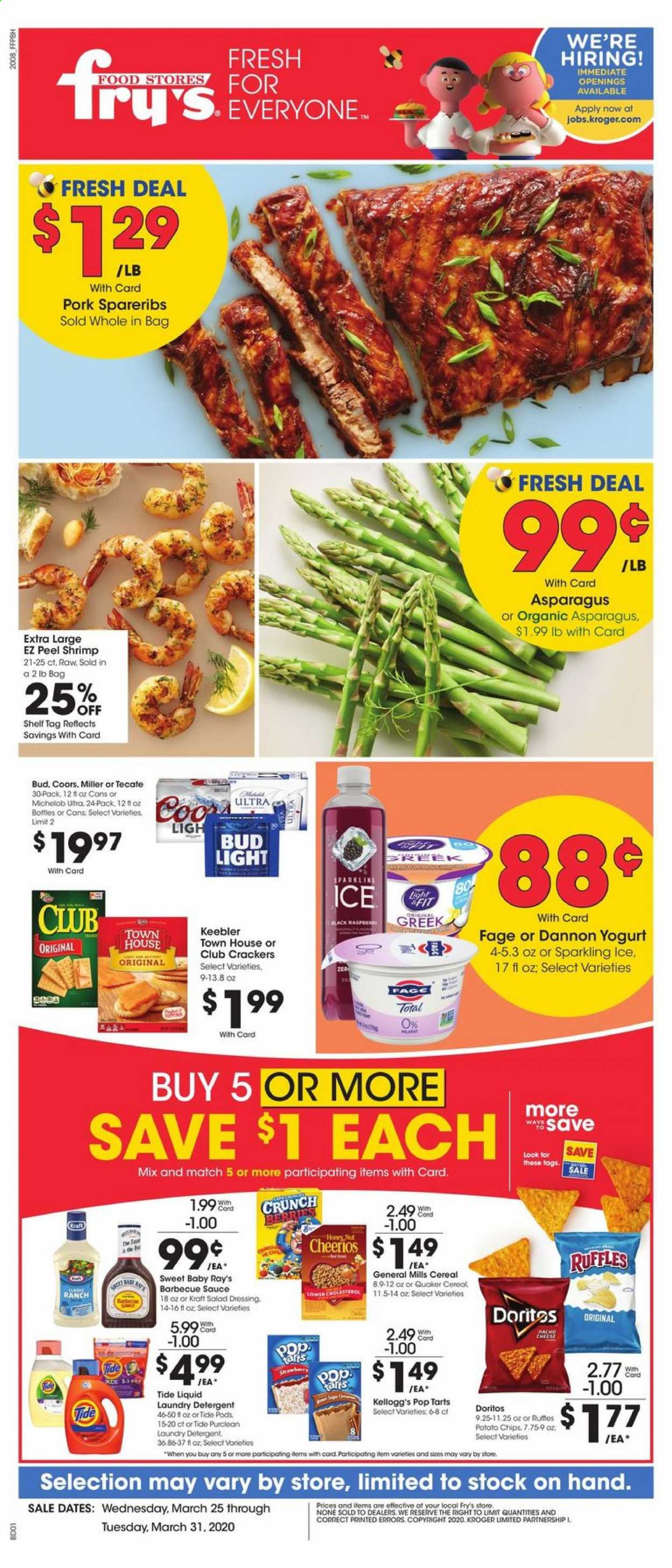 Fry's Flyer - 03.25.2020 - 03.31.2020 - Sales products - Bud Light, Coors, Michelob, asparagus, shrimps, salad, cheese, sauce, cracker, crackers, Doritos, potato chips, chips, cereals, Cheerios, barbecue sauce, ranch dressing, dressing, salad dressing, honey, pork meat, detergent, Tide, laundry detergent. Page 1.