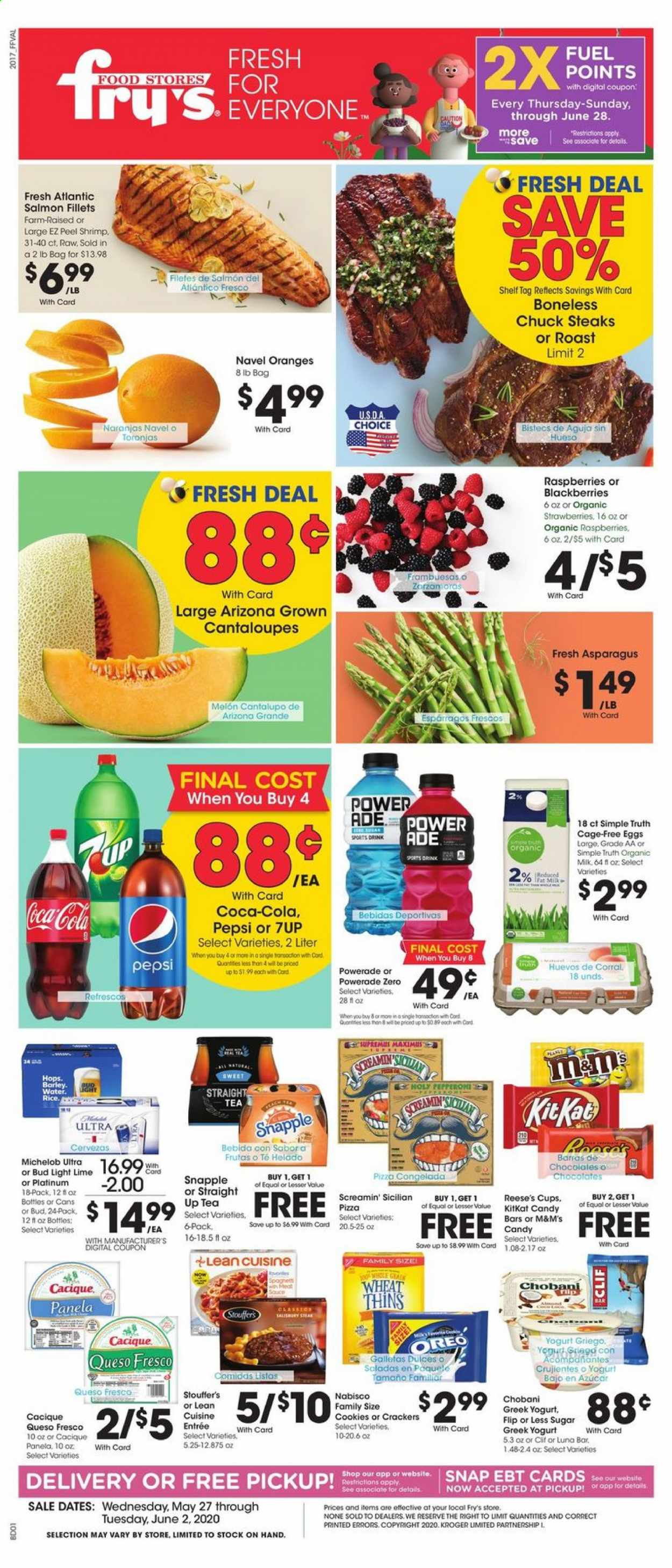 Fry's Flyer - 05.27.2020 - 06.02.2020 - Sales products - Bud Light, Michelob, asparagus, cantaloupe, blackberries, raspberries, strawberries, orange, melons, salmon, shrimps, pizza, pepperoni, queso fresco, greek yoghurt, Oreo, organic milk, eggs, sauce, cookies, candy, cracker, KitKat, M&M's, crackers, barley, rice, Coca-Cola, Powerade, Pepsi, water, tea. Page 1.