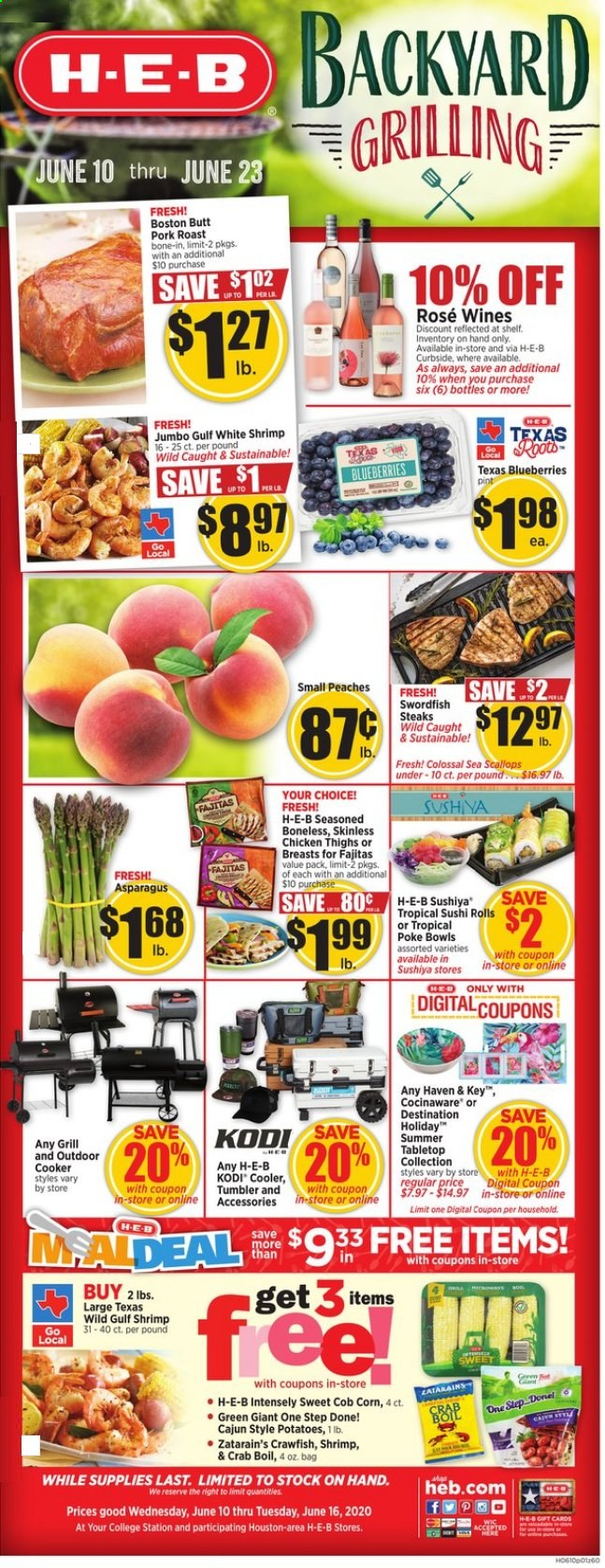 H-E-B Flyer - 06.10.2020 - 06.16.2020 - Sales products - asparagus, corn, potatoes, blueberries, peache, rolls, scallops, swordfish, crab, shrimps, crawfish, chicken, chicken thighs, pork meat, pork roast, tumbler, bag. Page 1.