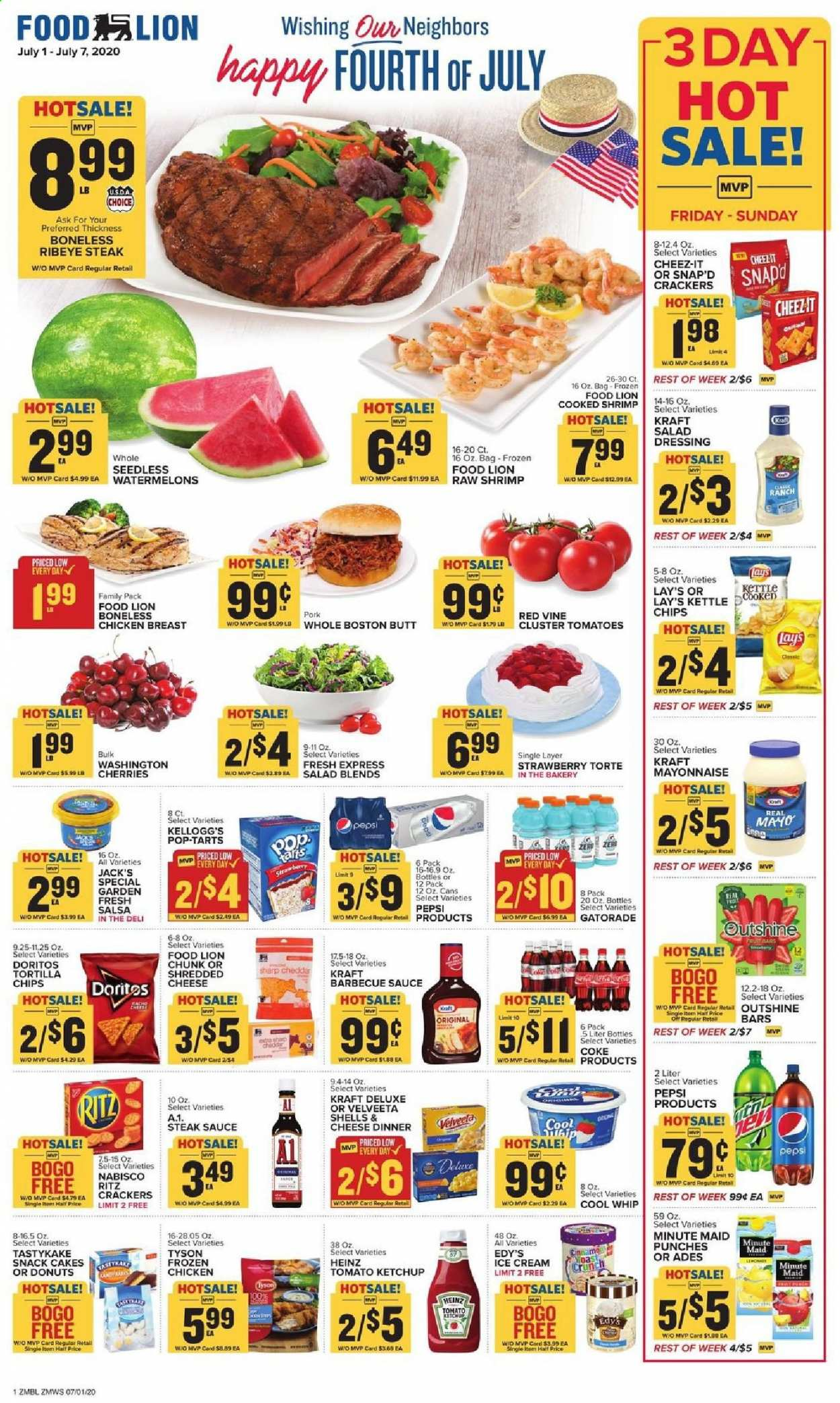Food Lion Flyer - 07.01.2020 - 07.07.2020 - Sales products - bag, barbecue sauce, coca-cola, cool whip, crackers, doritos, mayonnaise, salad dressing, sharp, shredded cheese, shrimp, steak sauce, tomatoes, tortilla chips, heinz, ice cream, ketchup, pork meat, cheddar, cherries, chicken, chicken breast, pepsi, chips, steak, cheese, cake, dressing, snack, salsa, donuts, lay's, ritz, salad, sauce, strawberry, family pack, cool. Page 1.