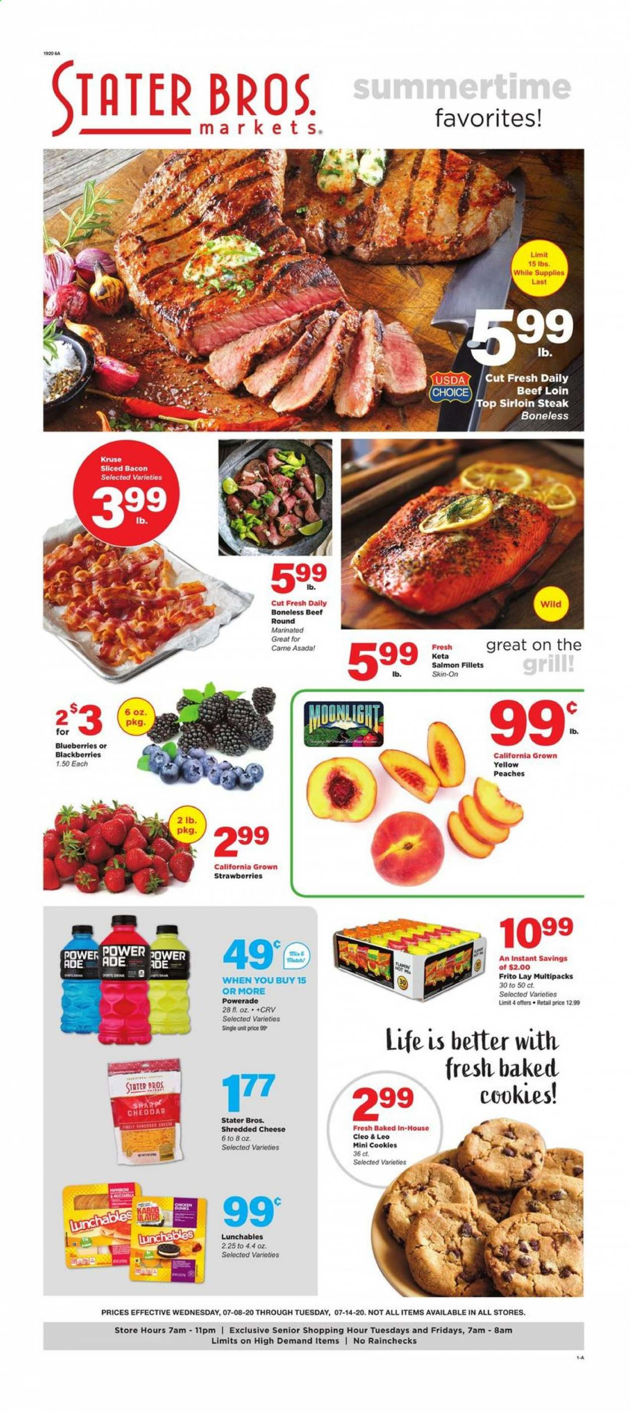 Stater Bros. Flyer - 07.08.2020 - 07.14.2020 - Sales products - bacon, beef meat, blackberries, blueberries, cookies, grill, salmon, sharp, shredded cheese, strawberries, powerade, cheddar, chicken, peaches, steak, cheese. Page 1.
