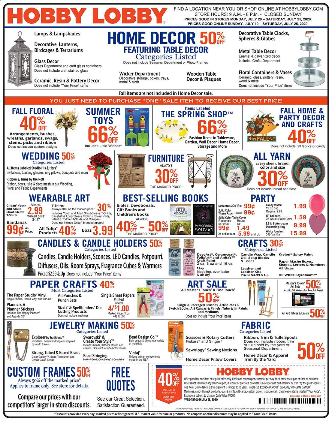 Hobby Lobby Flyer - 07.19.2020 - 07.25.2020 - Sales products - box, candle, diffuser, Fiskars, fragrance, Furniture, lamp, sheet, shirt, solid, spray paint, sticker, swarovski, sweatshirt, table, tableware, wafers, wall decor, iron, jar, pillow, pillow cover, pendant, oven, toys, candy, snack, gum, punch, scissors, vinyl, oil, ribbon, glasses, paint. Page 1.