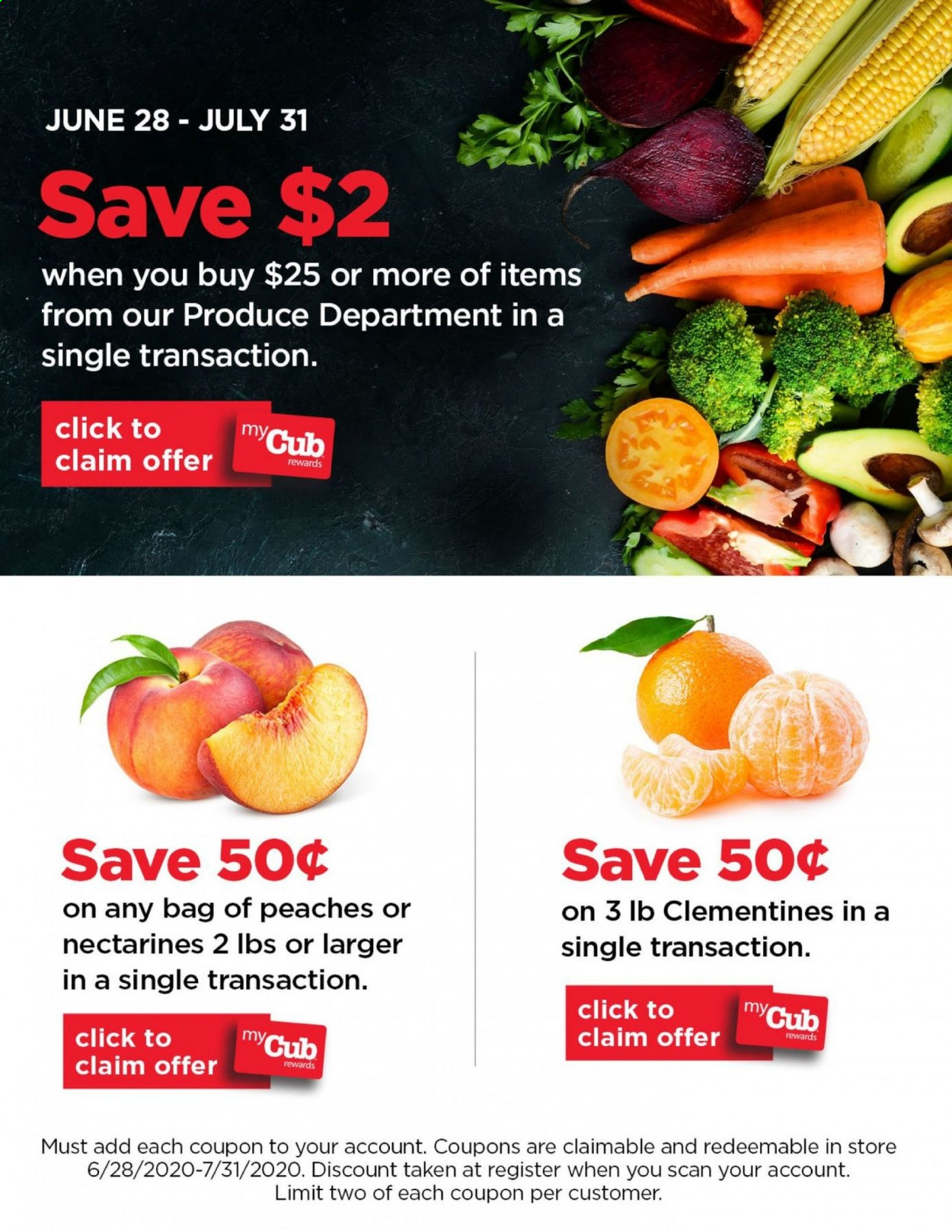 Cub Foods Flyer - 06.28.2020 - 07.31.2020 - Sales products - clementines, nectarines, peaches, peache. Page 1.