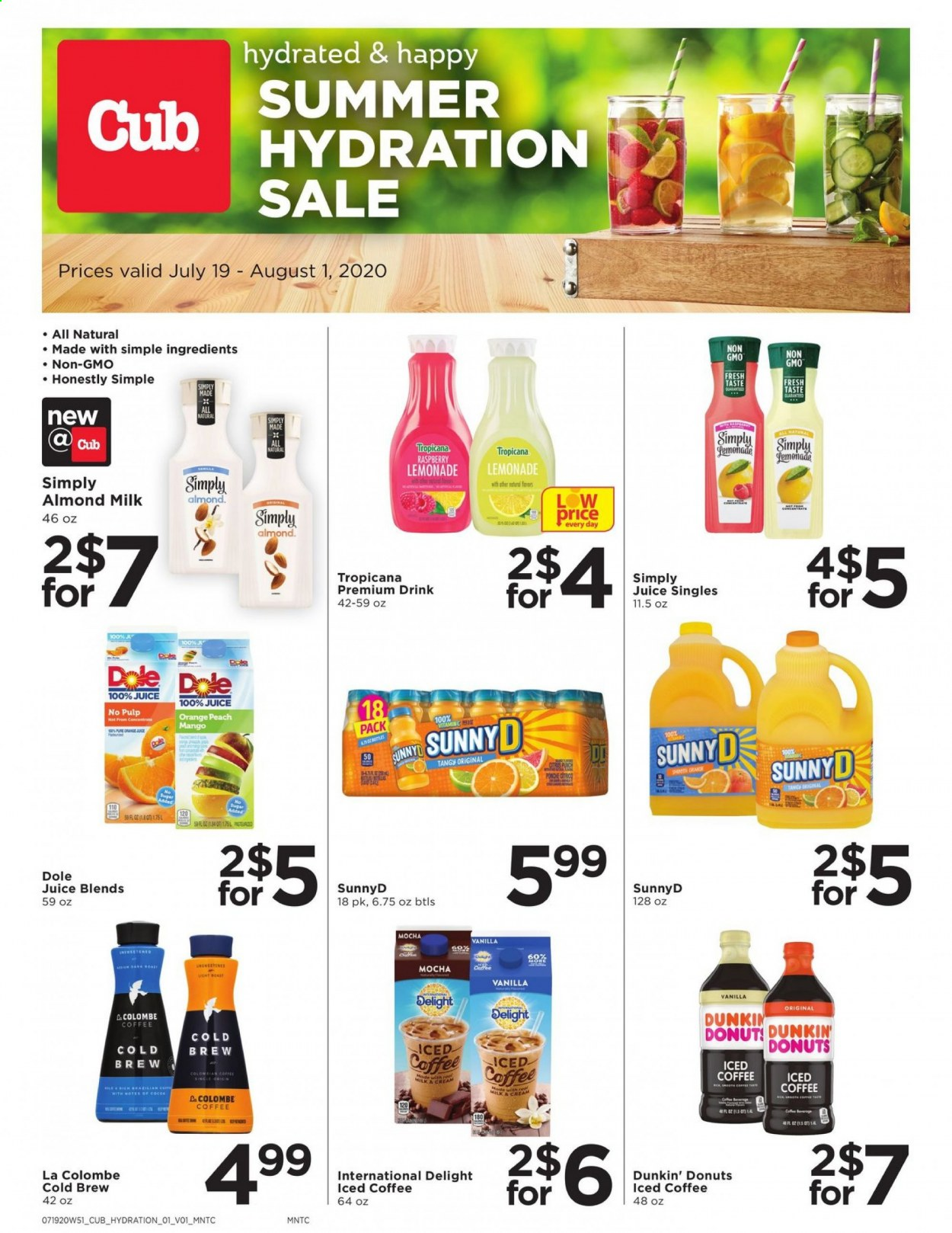 Cub Foods Flyer - 07.19.2020 - 08.01.2020 - Sales products - almond milk, cocoa, lemonade, mango, sugar, orange, juice, donuts, punch, drink, dole, raspberry, cream, iced coffee, donut. Page 1.