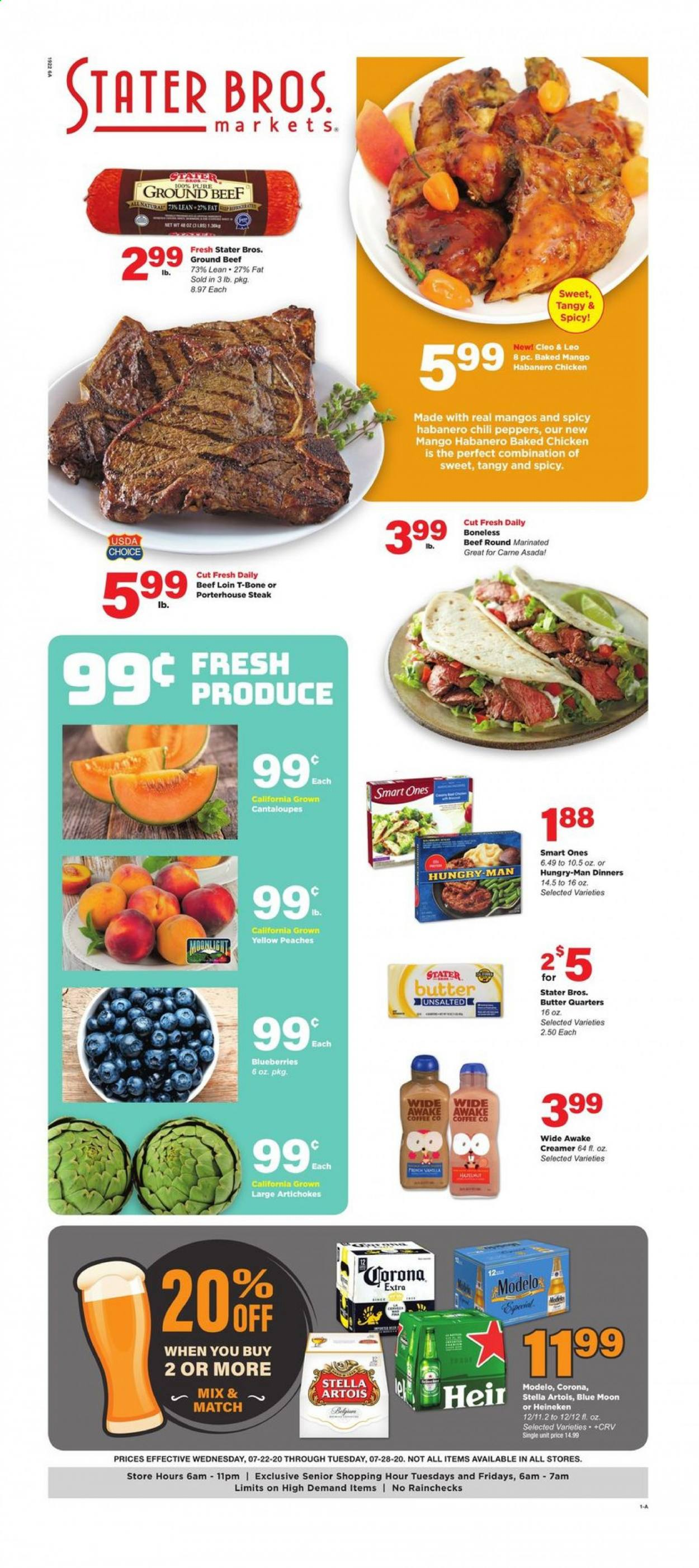 Stater Bros. Flyer - 07.22.2020 - 07.28.2020 - Sales products - artichokes, beef meat, blueberries, butter, cantaloupe, coffee, ground beef, mango, stella artois, chicken, peaches, chili peppers, steak, creamer, corona, blue moon, heineken, peppers, peache. Page 1.