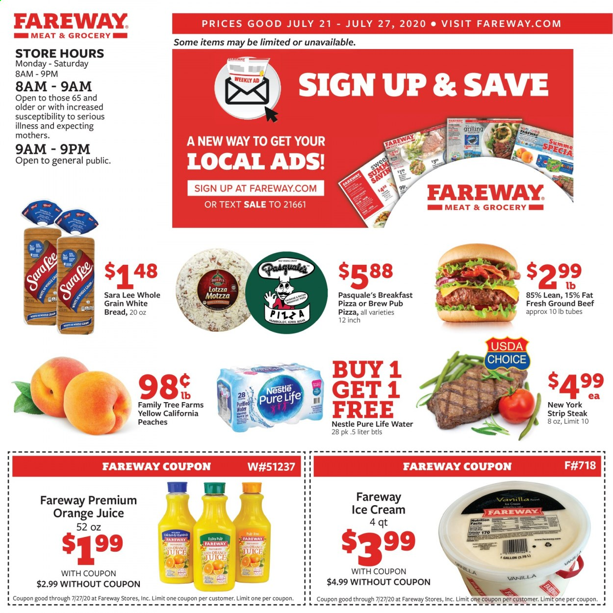 Fareway Flyer - 07.21.2020 - 07.27.2020 - Sales products - beef meat, bread, fa, ground beef, nestlé, tree, white bread, ice cream, pizza, peaches, orange juice, orange, steak, juice, lee, peache. Page 1.