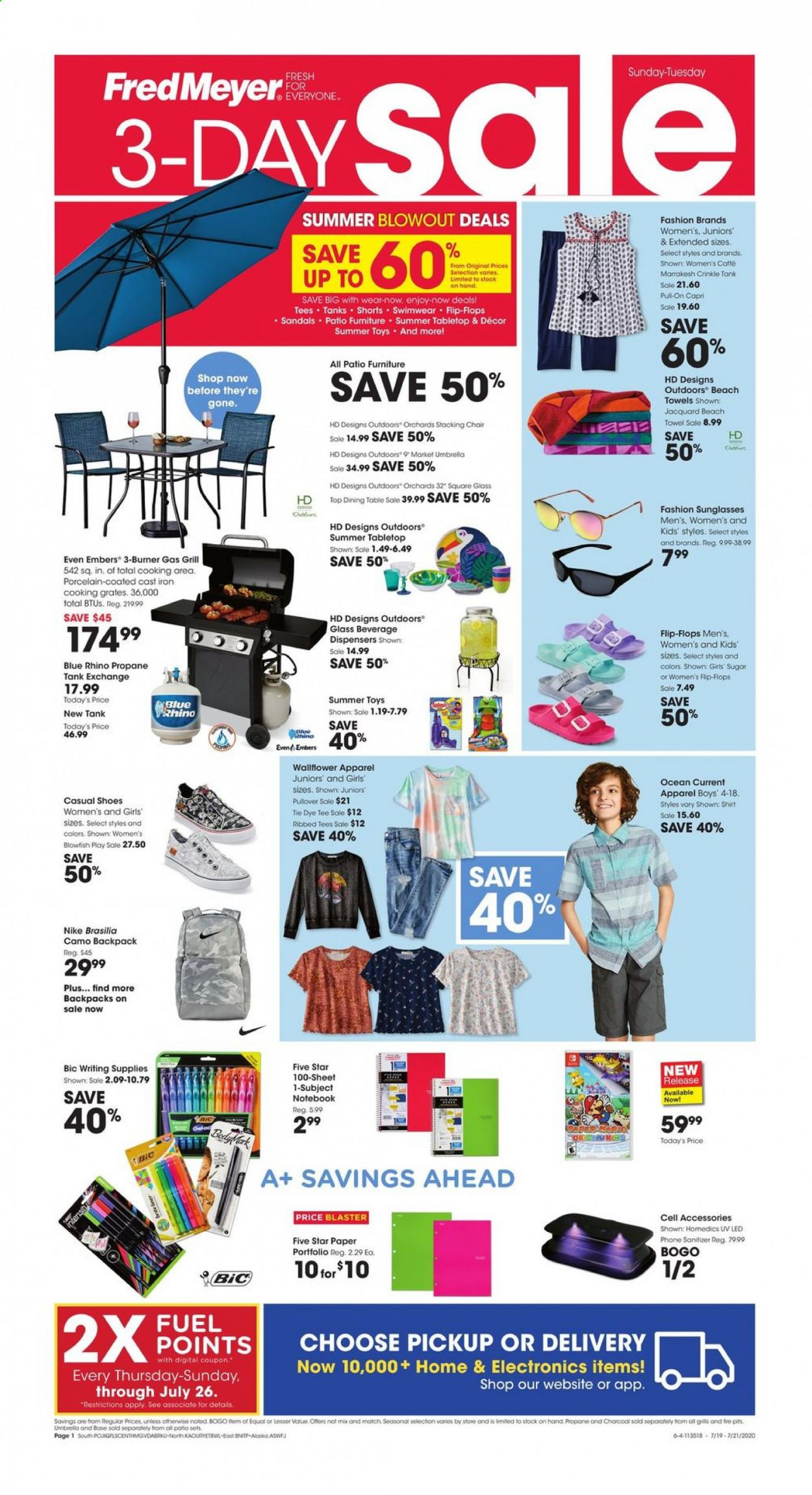 Fred Meyer Flyer - 07.19.2020 - 07.21.2020 - Sales products - apparel, backpack, bic, dining table, fuel, furniture, gas grill, grill, sandals, sheet, shirt, shoes, shorts, sugar, sunglasses, table, tee, tie, chair, iron, pullover, charcoal, patio, nike, notebook, toys, blaster, beach towel, outdoor furniture, cell accessories, cast iron, phone, rhino. Page 1.