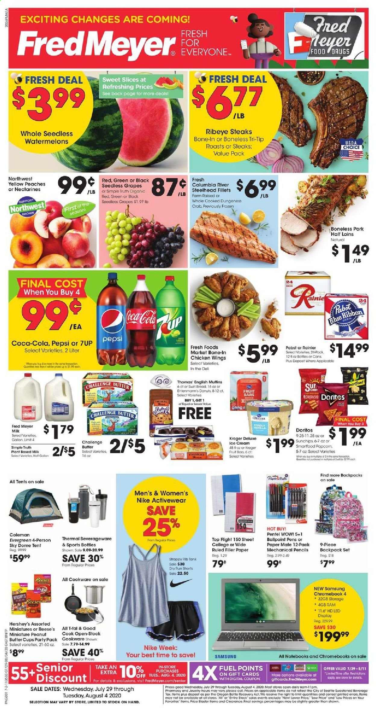 Fred Meyer Flyer - 07.29.2020 - 08.04.2020 - Sales products - backpack, bottle, butter, coca-cola, dates, deer, doritos, english muffins, columbia, fuel, grapes, mate, milk, muffins, nectarines, samsung, seedless grapes, sheet, shorts, tent, chromebook, popcorn, pork meat, chicken, peaches, peanuts, pepsi, nike, chicken wings, donuts, reese, pencils, fruit, crab, wings, cream, ribbon, donut, party pack, peache. Page 1.