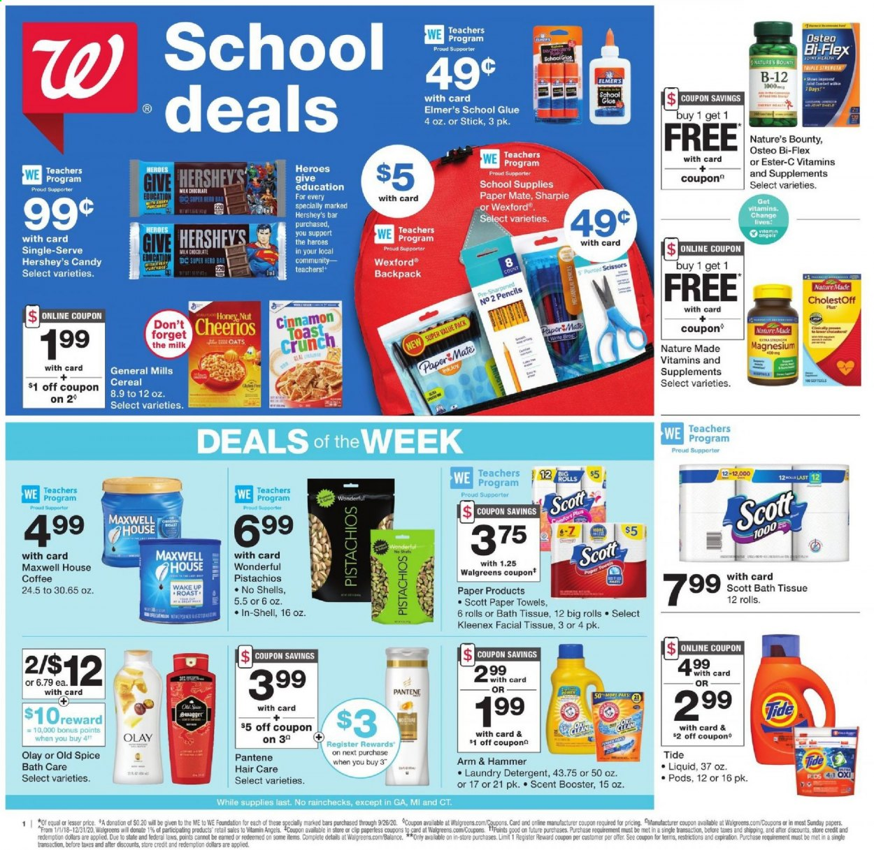 Walgreens Flyer - 08.02.2020 - 08.08.2020 - Sales products - arm & hammer, backpack, bath tissue, cereals, coffee, detergent, ester-c, kleenex, magnesium, mate, maxwell house, milk chocolate, moisture, nature made, nature's bounty, scott, shell, shield, stick, tide, honey, cheerios, pantene, paper towel, oats, olay, old spice, osteo bi-flex, chocolate, candy, glue, hammer, cereal, scissors, bounty, pencils, liquid, extra strength, laundry detergent, roast, foundation, paper towels. Page 1.