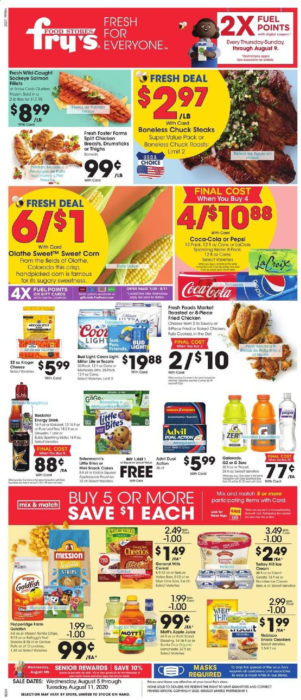 Fry's Flyer - 08.05.2020 - 08.11.2020 - Sales products - advil, apple juice, box, cereals, coca-cola, cod, corn, crackers, dates, fuel, gelato, gerber, lemonade, mask, miller lite, salad dressing, salmon, santa, tea, turkey, honey, ice cream, puffs, cheerios, chicken, chicken breast, pepsi, chips, cheese, juice, dressing, applesauce, snack, sparkling water, cereal, energy drink, bud light, salad, drink, bites, fruit, crab, miller, coors, michelob, fried chicken, chicken breasts. Page 1.