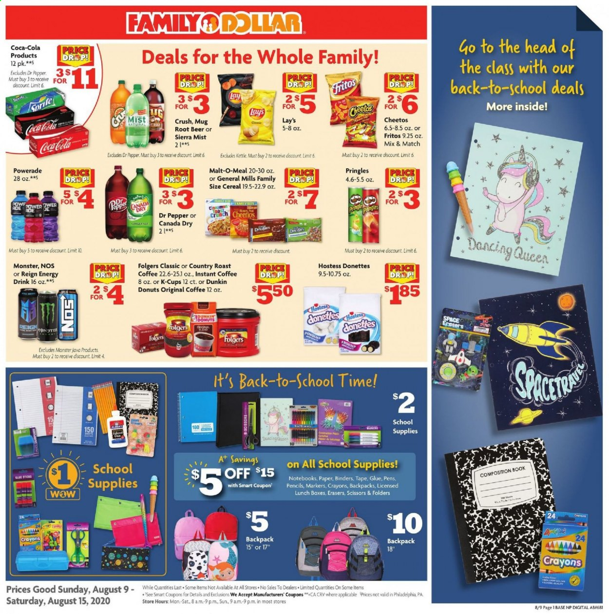 Family Dollar Flyer - 08.09.2020 - 08.15.2020 - Sales products - backpack, beer, box, canada dry, cereals, coca-cola, fritos, ginger, mug, sprite, tape, head, honey, instant coffee, philadelphia, powerade, pringles, cheerios, cheetos, glue, glue stick, pepper, donuts, cereal, energy drink, monster, lay's, scissors, folder, pencils, drink, book, dr. pepper, roast, folgers, donut, folders, kettle. Page 1.