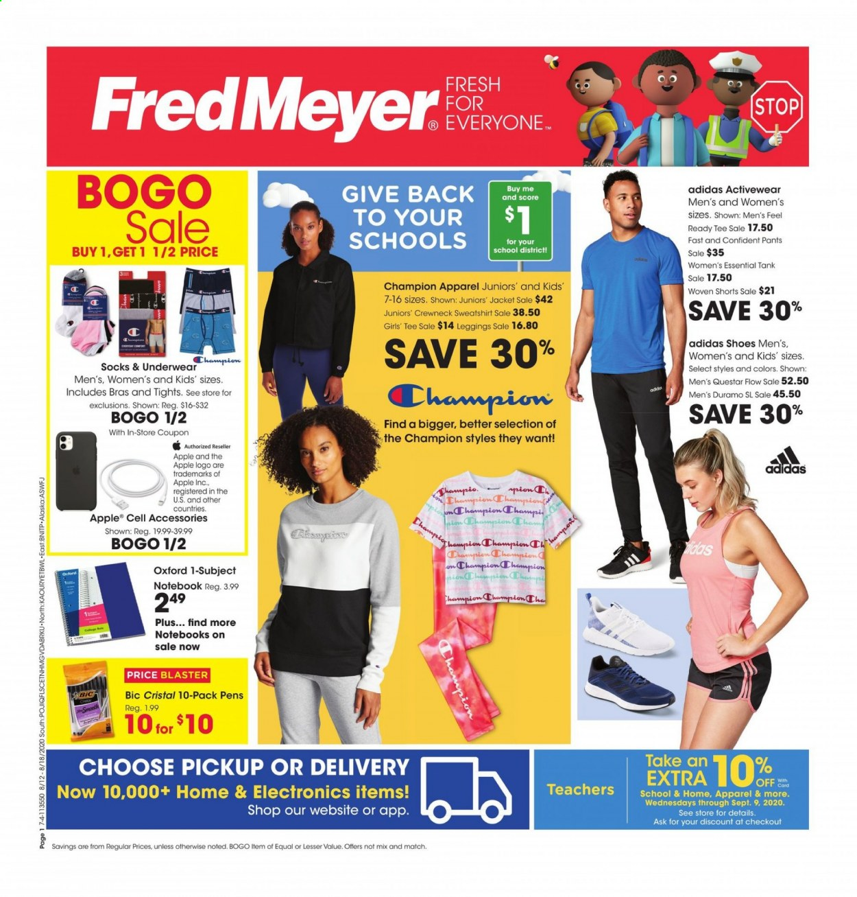 Fred Meyer Flyer - 08.12.2020 - 08.18.2020 - Sales products - adidas, apparel, apples, bic, bra, leggings, shoes, shorts, socks, sweatshirt, tee, tights, underwear, champion, jacket, pants, notebook, blaster, cell accessories, apple. Page 1.