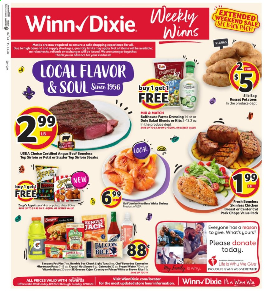 Winn Dixie Flyer - 08.12.2020 - 08.18.2020 - Sales products - bag, beef meat, microwave, rice, russet potatoes, safe, shrimp, tuna, hot sauce, pork chops, pork meat, pot, pot pies, potato chips, potatoes, chicken, chicken breast, chips, dressing, pasta, light tuna, bumble bee, salad, sauce, dole, shrimps. Page 1.