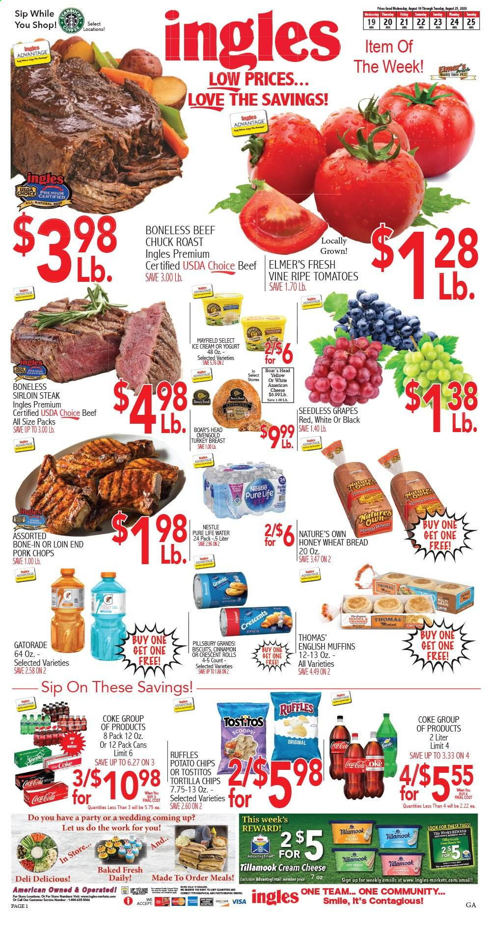 Ingles Flyer - 08.19.2020 - 08.25.2020 - Sales products - tomatoes, grapes, seedless grapes, bread, wheat bread, muffin, cream cheese, english muffins, cheese, ice cream, Nestlé, tortilla chips, potato chips, chips, Pillsbury, honey, Coca-Cola, water, turkey, turkey breast, beef meat, steak, pork chops, pork meat, muffins. Page 1.