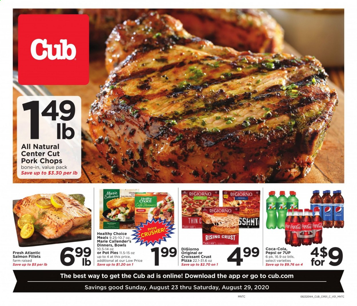 Cub Foods Flyer - 08.23.2020 - 08.29.2020 - Sales products - beef meat, bowl, coca-cola, croissants, salmon, teriyaki, pizza, pork chops, pork meat, pot, pot pies, protein, pepsi, cheese, meat. Page 1.