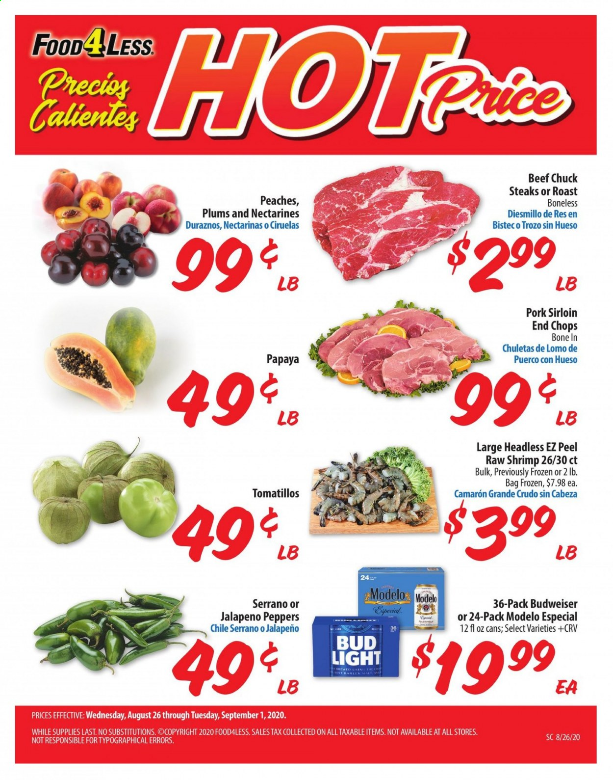 Food 4 Less Flyer - 08.26.2020 - 09.01.2020 - Sales products - Budweiser, Bud Light, peppers, nectarines, plums, peache, shrimps, barley, jalapeño, beef meat, pork meat, Frozen. Page 1.