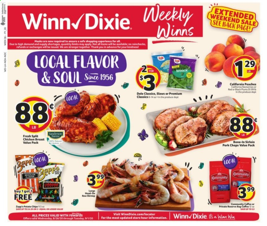 Winn Dixie Flyer - 08.26.2020 - 09.01.2020 - Sales products - Dole, nectarines, plums, peache, chicken, chicken breast, pork chops, pork meat, shrimps, chips. Page 1.