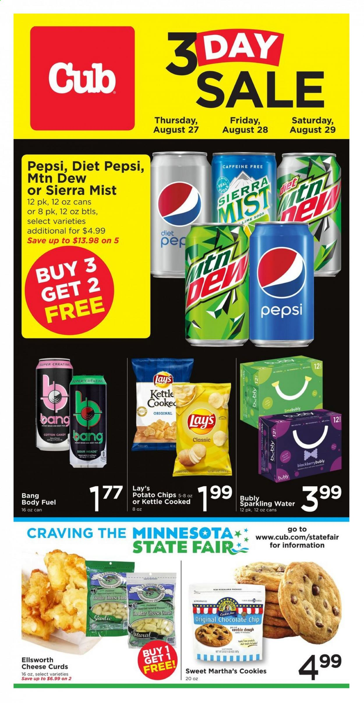Cub Foods Flyer - 08.27.2020 - 08.29.2020 - Sales products - cookie dough, cookies, cotton, fuel, garlic, jar, potato chips, cheddar, pepsi, chips, chocolate, soda, cheese, candy, creamer, sparkling water, lay's, diet pepsi, kettle. Page 1.