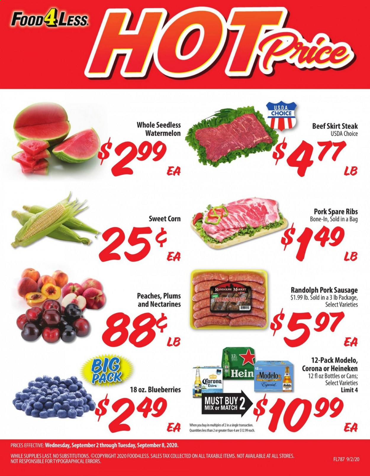 Food 4 Less Flyer - 09.02.2020 - 09.08.2020 - Sales products - bag, beef meat, blueberries, corn, nectarines, sausage, skirt, watermelon, plums, pork meat, pork sausage, peaches, pork spare ribs, steak, ribs, corona, heineken, peache. Page 1.