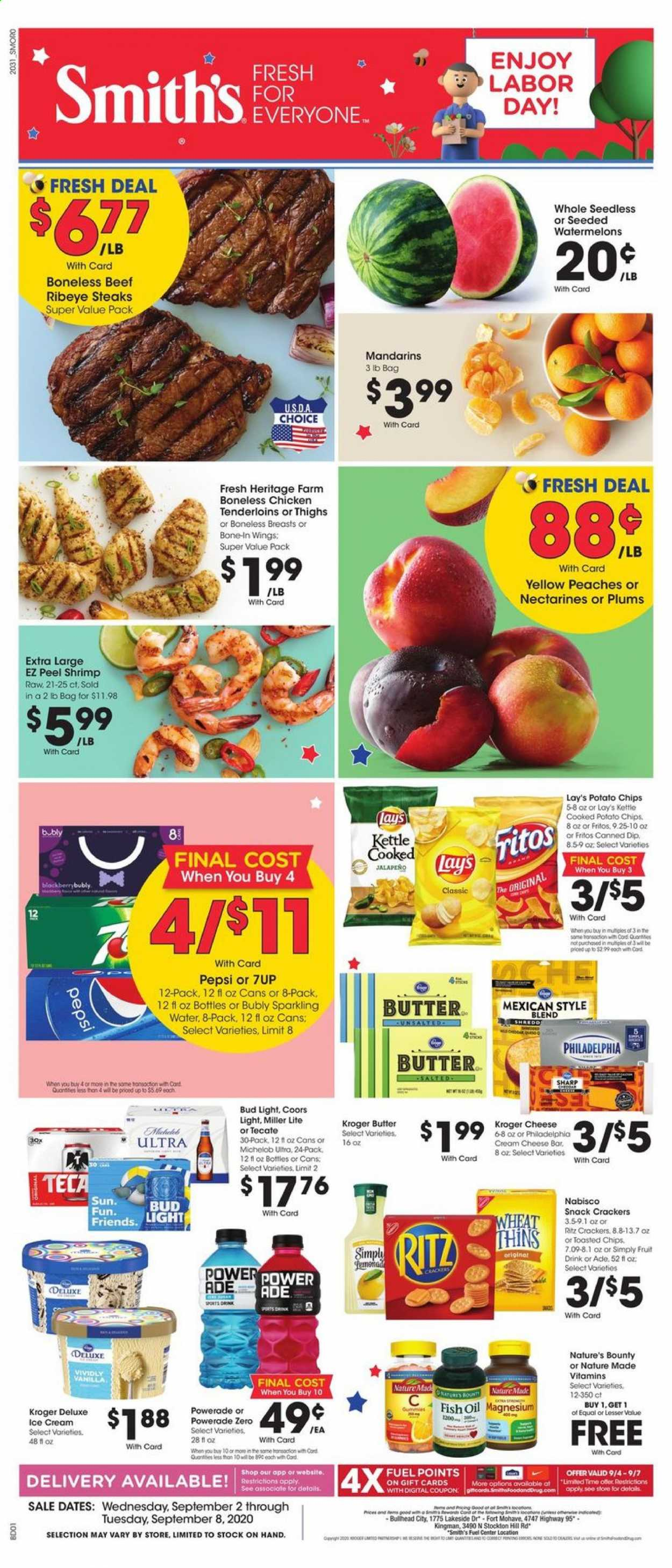 Smith's Flyer - 09.02.2020 - 09.08.2020 - Sales products - bag, beef meat, butter, crackers, cream cheese, dates, fish oil, fritos, fuel, magnesium, miller lite, nature made, nature's bounty, nectarines, sharp, shrimp, ice cream, philadelphia, plums, potato chips, powerade, chicken, peaches, pepsi, chips, cheese, snack, sparkling water, bud light, lay's, ritz, fruit drink, bounty, drink, wings, miller, coors, michelob, jalapeno, fish, shrimps, kettle, peache. Page 1.