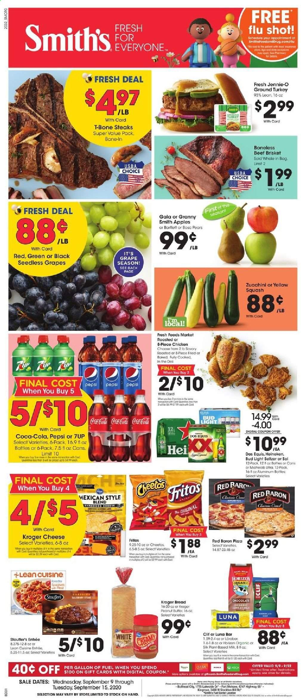 Smith's Flyer - 09.09.2020 - 09.15.2020 - Sales products - apples, beef meat, bread, Coca-Cola, Fritos, fuel, grapes, ground turkey, milk, seedless grapes, seltzer, shredded cheese, spaghetti, squash, t-bone steak, turkey, zucchini, pizza, cheetos, chicken, peanut butter, pears, Pepsi, chocolate, cheese, Bud Light, Dos Equis, Michelob, Heineken, Apple. Page 1.