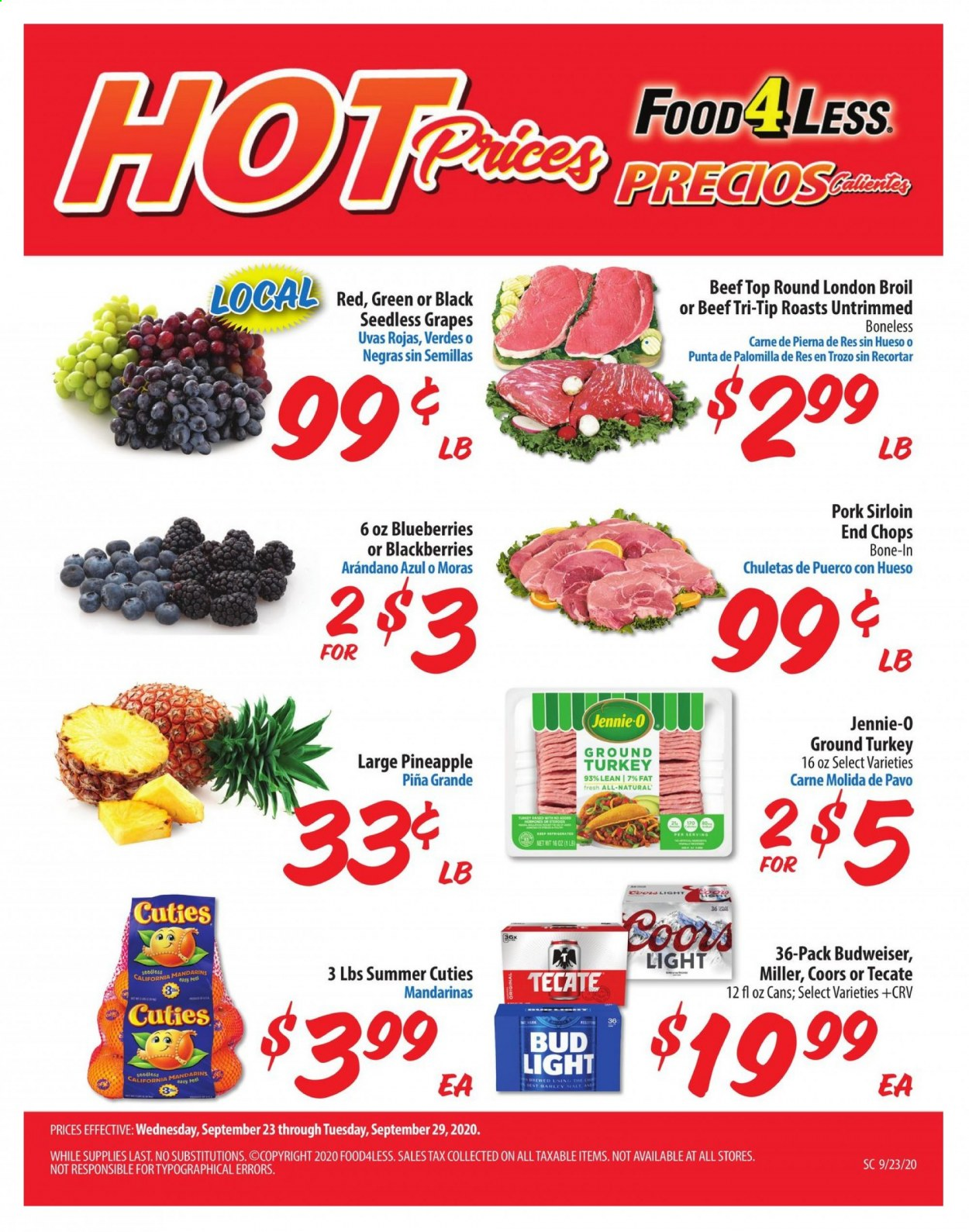 Food 4 Less Flyer - 09.23.2020 - 09.29.2020 - Sales products - Budweiser, Bud Light, Coors, blackberries, blueberries, grapes, seedless grapes, pineapple, barley, ground turkey, turkey, beef meat, pork meat. Page 1.