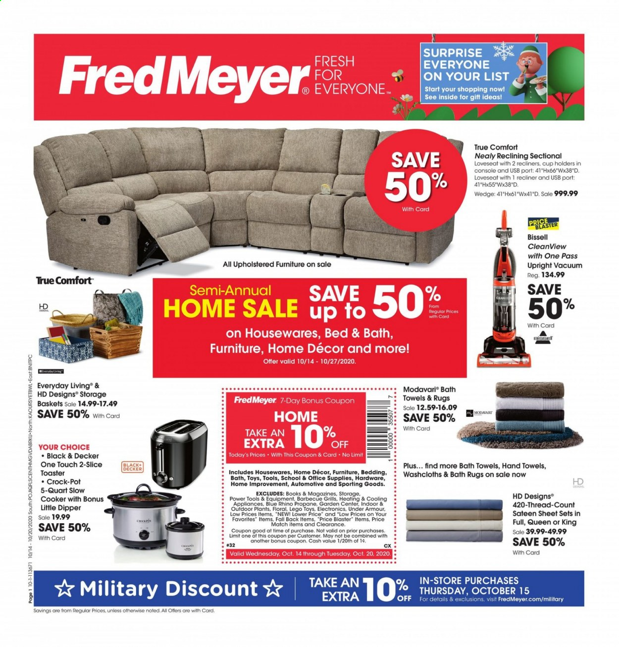 Fred Meyer Flyer - 10.14.2020 - 10.20.2020 - Sales products - basket, bath, bath towel, bed, bedding, bissell, console, cup, furniture, lego, loveseat, recliner, rug, sateen, sectional, sheet, towel, under armour, vacuum, pot, toys, power tools, toaster, blaster, thread, crock pot, usb, barbecue, tools, rhino. Page 1.