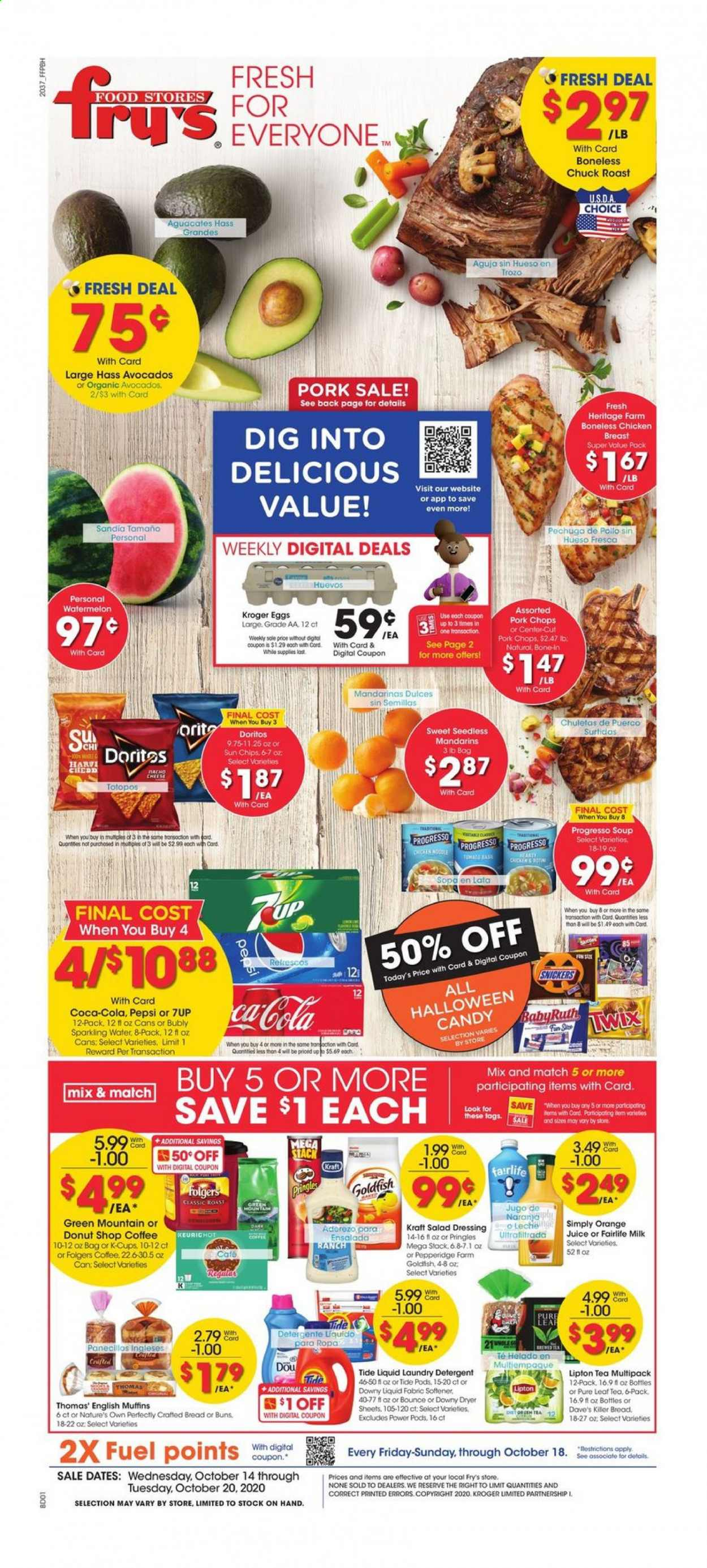 Fry's Flyer - 10.14.2020 - 10.20.2020 - Sales products - avocado, watermelon, orange, bread, donut, muffin, english muffins, soup, salad, cheese, milk, eggs, candy, Snickers, Doritos, Pringles, chips, ranch dressing, dressing, salad dressing, Coca-Cola, Pepsi, juice, Lipton, sparkling water, water, tea, coffee, Folgers, chicken, pork chops, pork meat, detergent, Downy, Tide, softener, laundry detergent, muffins. Page 1.