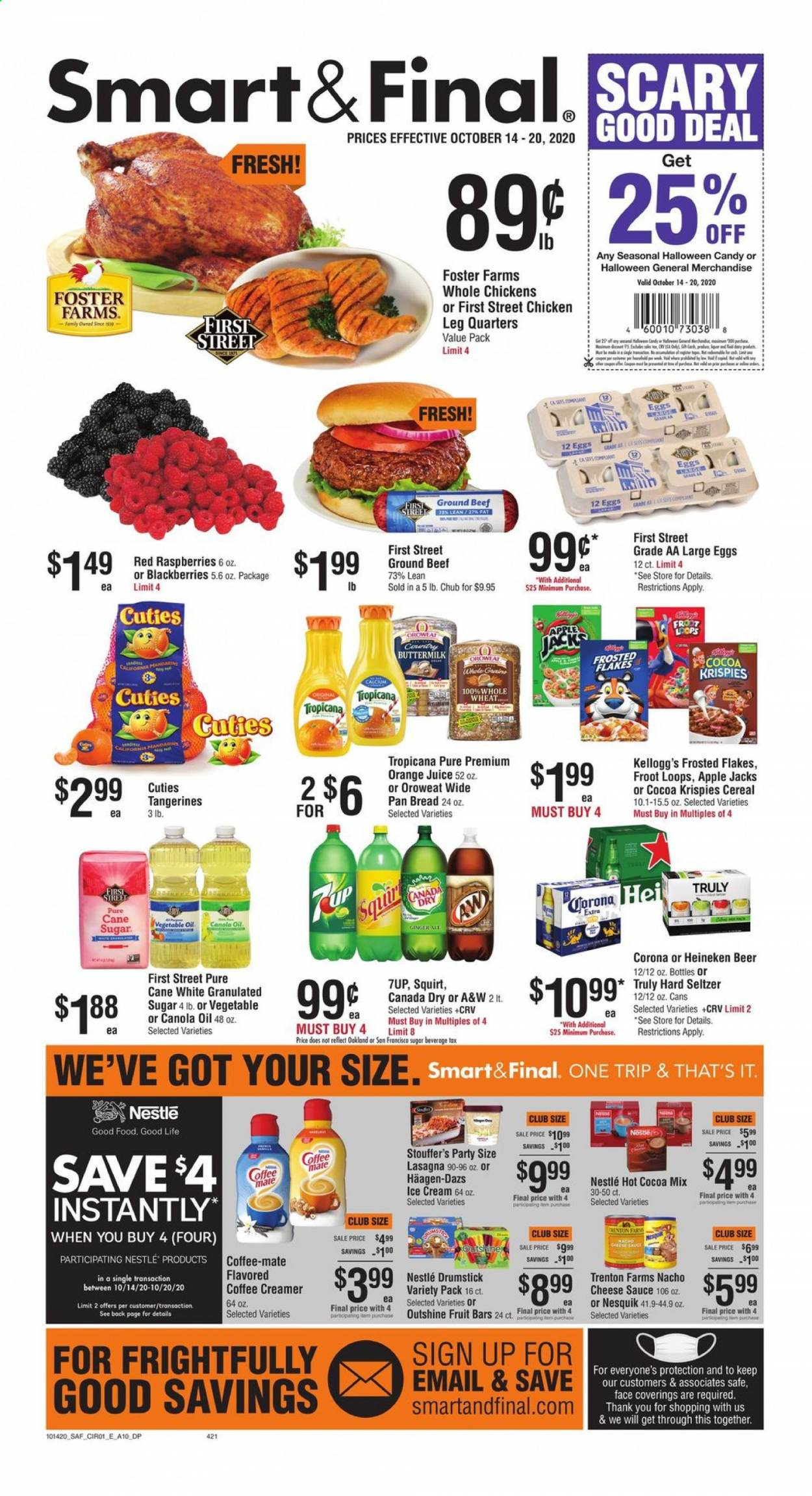 Smart & Final Flyer - 10.14.2020 - 10.20.2020 - Sales products - apples, beef meat, beer, blackberries, bread, buttermilk, calcium, Canada Dry, canola oil, cereals, cocoa, Coffee-Mate, eggs, granulated sugar, ground beef, Nestlé, raspberries, seltzer, sugar, tangerines, vegetable oil, ice cream, chicken, pan, orange juice, orange, cheese, juice, candy, creamer, cane sugar, coffee creamer, sauce, flakes, Fruit, corona, Heineken, Apple, vegetable. Page 1.