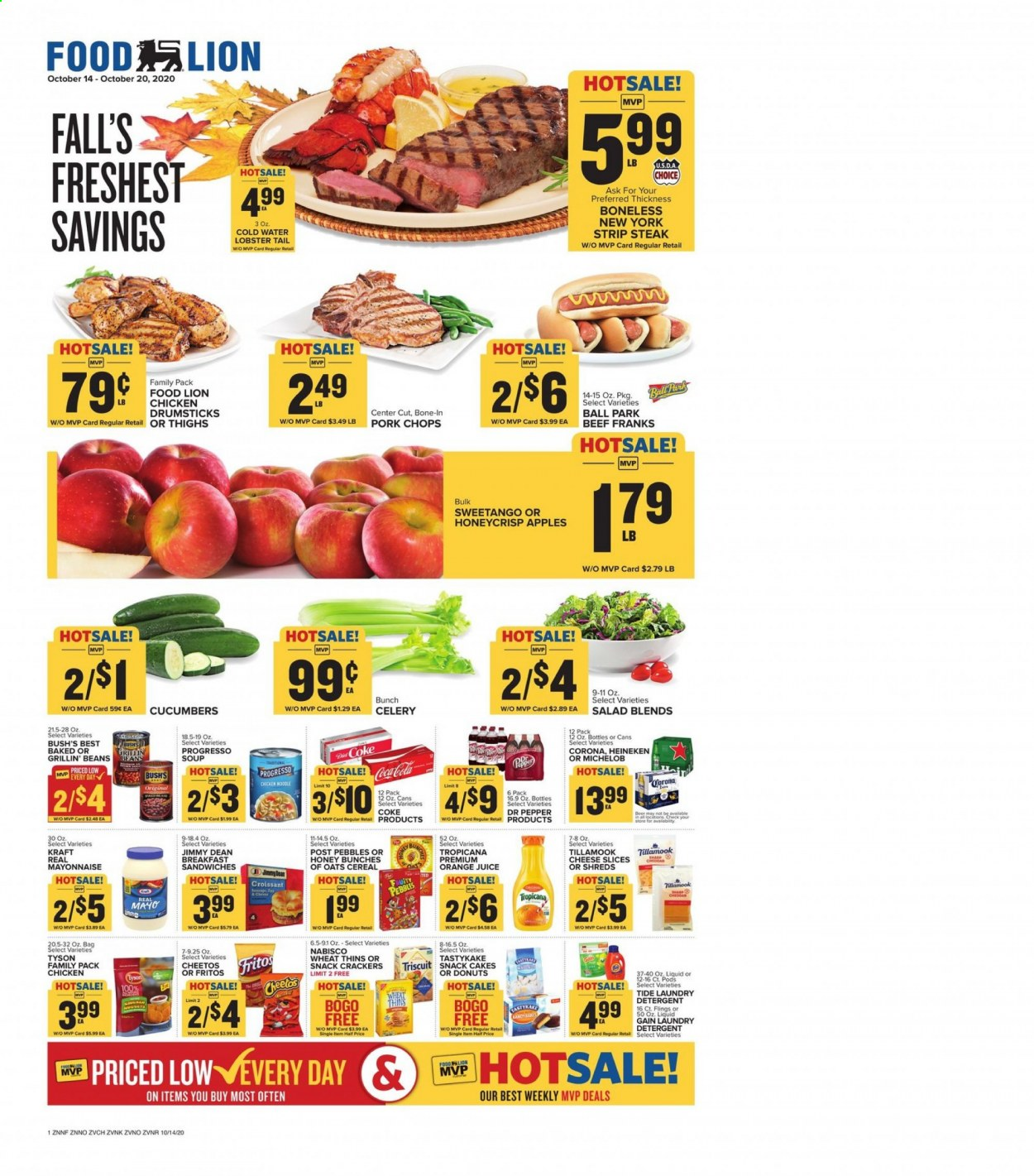 Food Lion Flyer - 10.14.2020 - 10.20.2020 - Sales products - apples, bag, beans, beef meat, beer, celery, cereals, coca-cola, crackers, croissants, cucumbers, detergent, fritos, gain, lobster, mayonnaise, tide, honey, pork chops, pork meat, cheese slices, cheetos, chicken, chicken drumsticks, noodle, oats, orange juice, orange, steak, cheese, juice, cake, soup, pepper, snack, donuts, cereal, salad, ball, corona, michelob, heineken, liquid, bunches, laundry detergent, lobster tail, family pack, apple, donut. Page 1.
