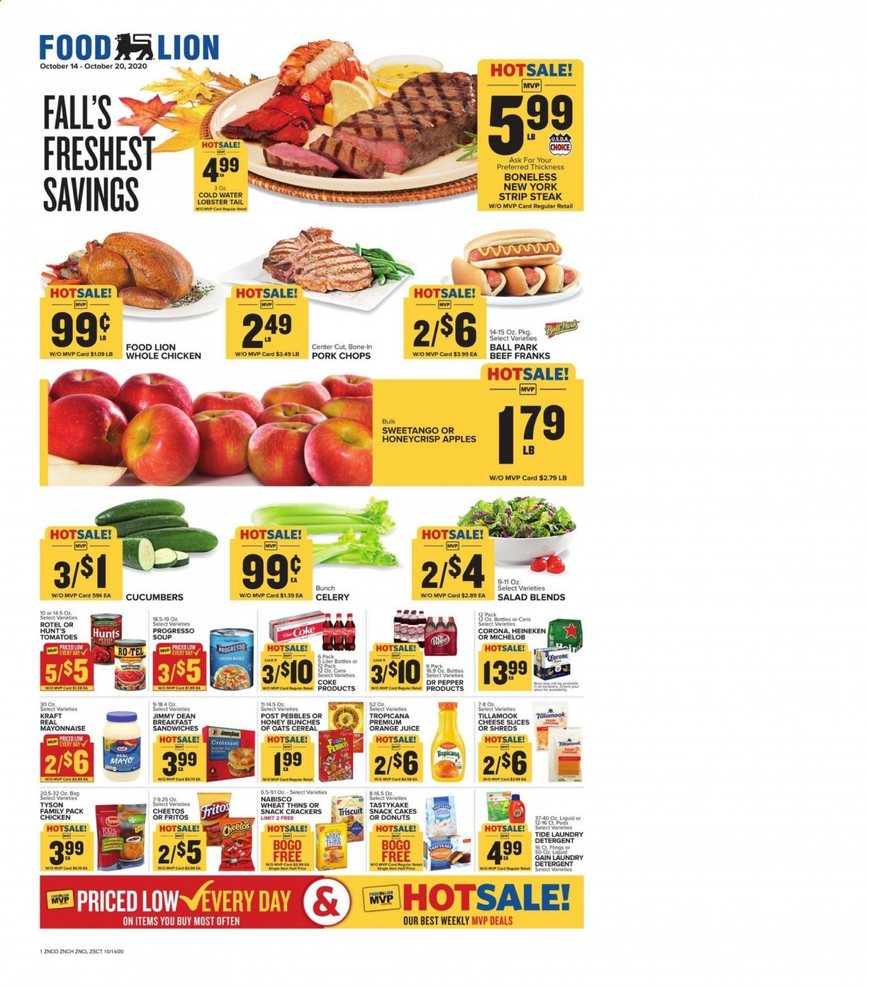 Food Lion Flyer - 10.14.2020 - 10.20.2020 - Sales products - apples, bag, beef meat, beer, celery, cereals, coca-cola, crackers, croissants, cucumbers, detergent, fritos, gain, lobster, mayonnaise, tide, tomatoes, whole chicken, honey, pork chops, pork meat, cheese slices, cheetos, chicken, noodle, oats, orange juice, orange, steak, cheese, juice, cake, soup, pepper, snack, donuts, cereal, salad, ball, corona, michelob, heineken, liquid, bunches, laundry detergent, lobster tail, family pack, apple, tomato, donut. Page 1.