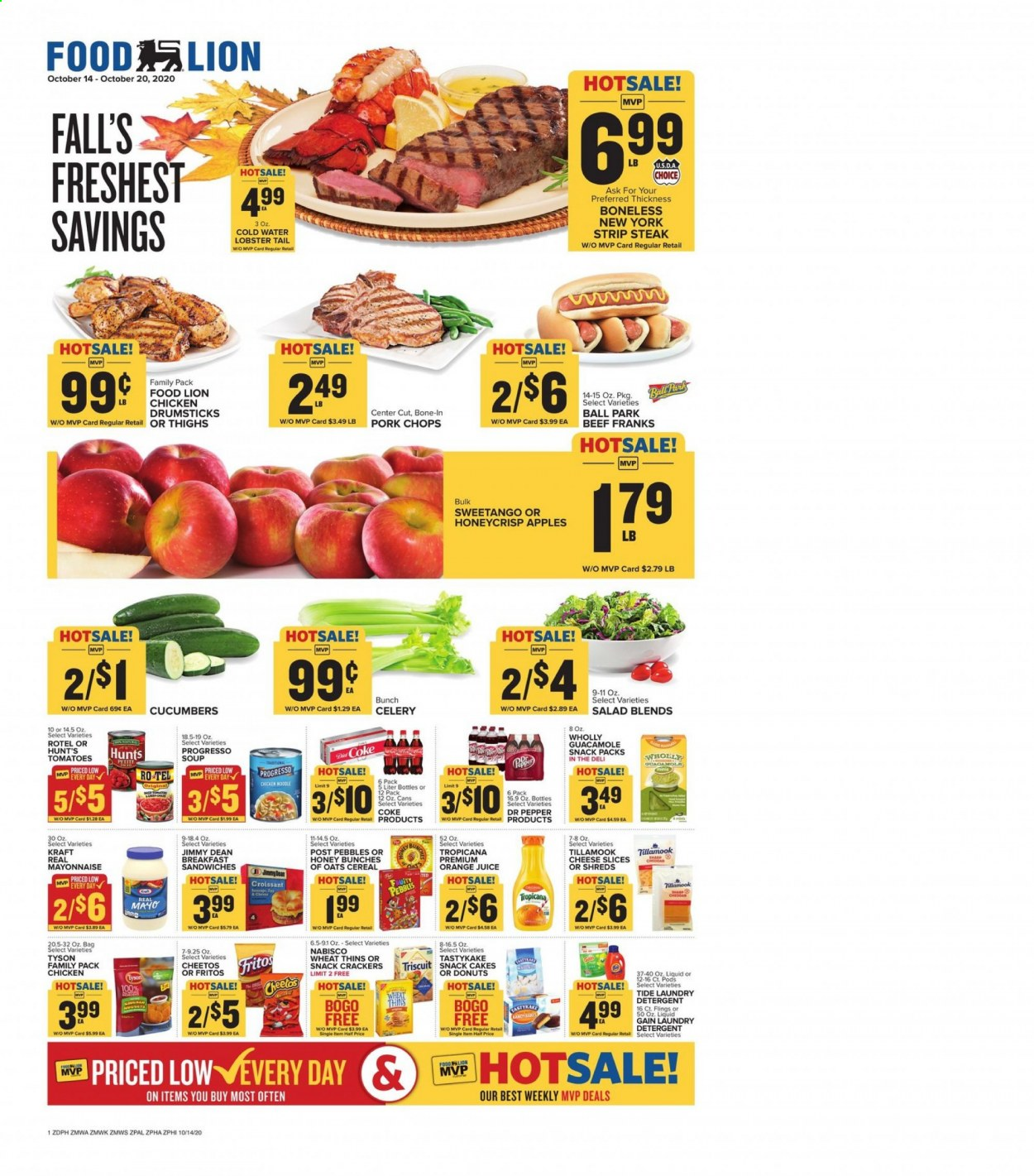 Food Lion Flyer - 10.14.2020 - 10.20.2020 - Sales products - apples, bag, beef meat, celery, cereals, coca-cola, crackers, croissants, cucumbers, detergent, fritos, gain, lobster, mayonnaise, tide, tomatoes, honey, pork chops, pork meat, cheese slices, cheetos, chicken, chicken drumsticks, noodle, oats, orange juice, orange, steak, cheese, juice, cake, soup, pepper, snack, donuts, cereal, salad, ball, guacamole, liquid, bunches, laundry detergent, lobster tail, family pack, apple, tomato, donut. Page 1.