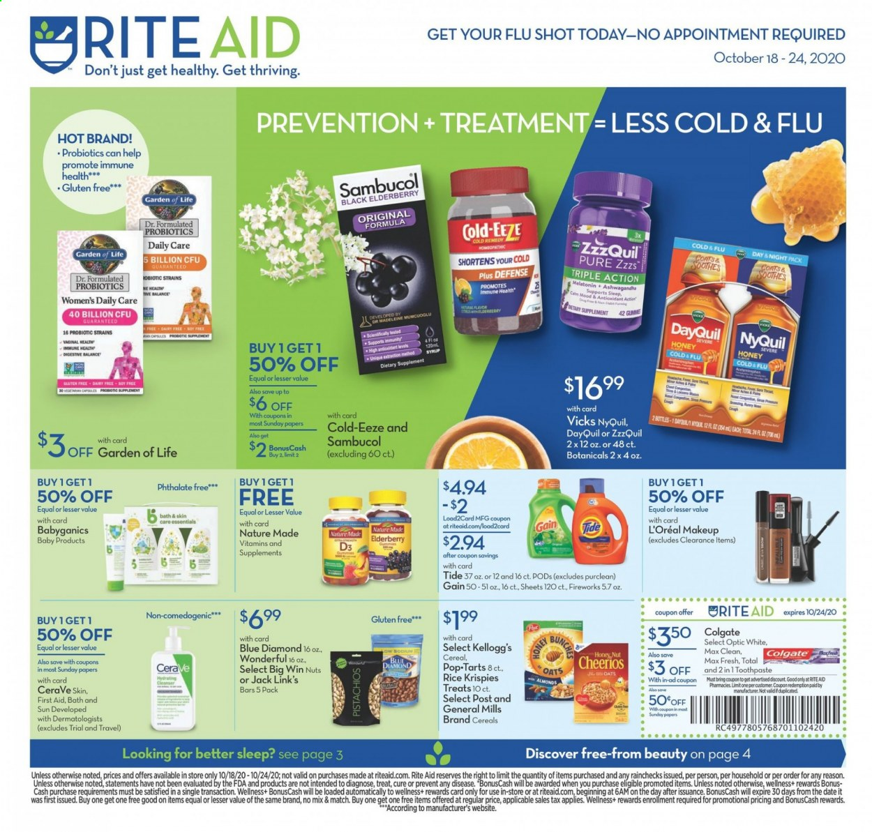 RITE AID Flyer - 10.18.2020 - 10.24.2020 - Sales products - almonds, CeraVe, cereals, cleanser, coat, DayQuil, Cold & Flu, Colgate, Gain, L'Oréal, makeup, Melatonin, Nature Made, rice, Tide, ZzzQuil, honey, probiotics, cheerios, NyQuil, oats, toothpaste, nuts, vegetarian, syrup, discover, essentials. Page 1.
