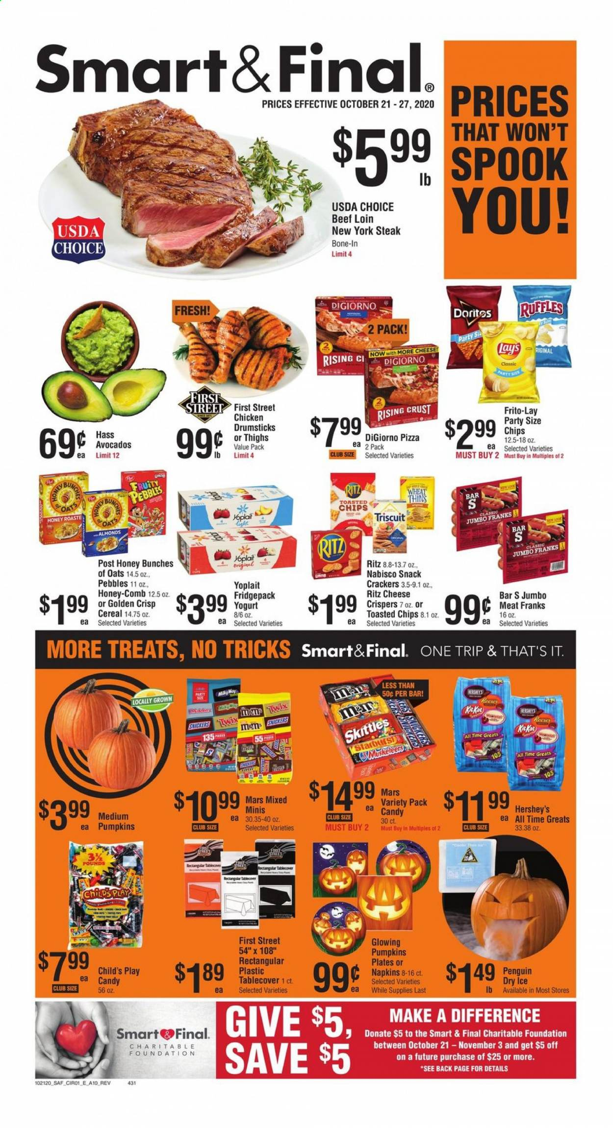 Smart & Final Flyer - 10.21.2020 - 10.27.2020 - Sales products - almonds, avocado, beef meat, cereals, Doritos, honey, pizza, plate, chicken, penguin, oats, chips, steak, cheese, candy, snack, Twix, Mars, napkins, Bunches. Page 1.