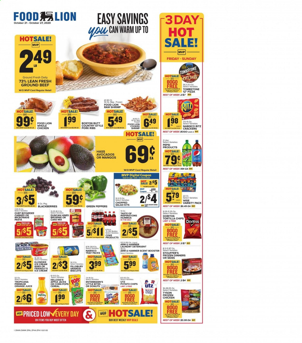 Food Lion Flyer - 10.21.2020 - 10.27.2020 - Sales products - apples, arm & hammer, avocado, bag, beef meat, biscuits, blackberries, cake mix, cereals, coca-cola, corn, crackers, detergent, doritos, frozen, fudge, ground beef, mango, microwave, shrimp, tortilla chips, tray, whole chicken, hummus, ice cream, ice cream bars, pizza, pork meat, pork ribs, potato chips, chicken, pepsi, orange juice, orange, chips, juice, cake, donuts, hammer, cereal, pasta, ritz, salad, ribs, bites, liquid, peppers, brownie, laundry detergent, apple, shrimps, donut. Page 1.
