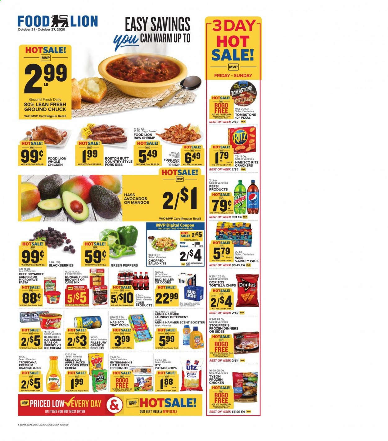 Food Lion Flyer - 10.21.2020 - 10.27.2020 - Sales products - apples, arm & hammer, avocado, bag, beer, biscuits, bittersweet chocolate, blackberries, cake mix, cereals, coca-cola, corn, crackers, detergent, doritos, frozen, fudge, ground chuck, mango, microwave, shrimp, tortilla chips, tray, whole chicken, ice cream, ice cream bars, pizza, pork meat, pork ribs, potato chips, chicken, pepsi, orange juice, orange, chips, chocolate, juice, cake, donuts, hammer, cereal, pasta, bud light, ritz, salad, ribs, bites, miller, coors, liquid, peppers, brownie, laundry detergent, apple, shrimps, donut. Page 1.