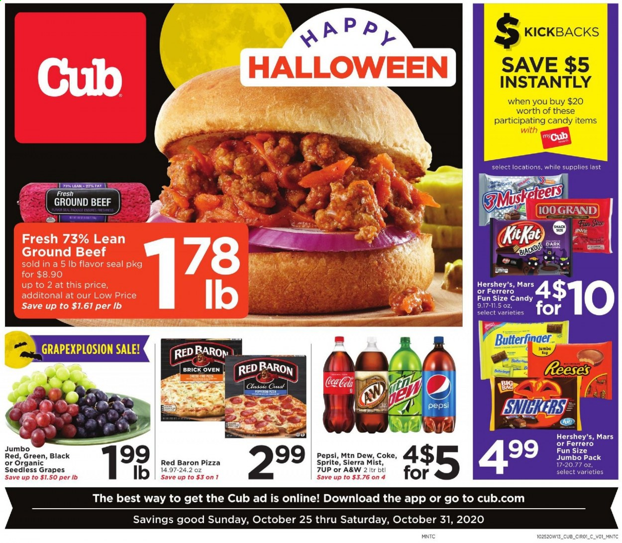 Cub Foods Flyer - 10.25.2020 - 10.31.2020 - Sales products - bag, beef meat, bittersweet chocolate, coca-cola, grapes, ground beef, seedless grapes, sprite, pizza, pepperoni, pepsi, oven, organic, chocolate, cheese, candy, snack, pen, snickers, mars. Page 1.