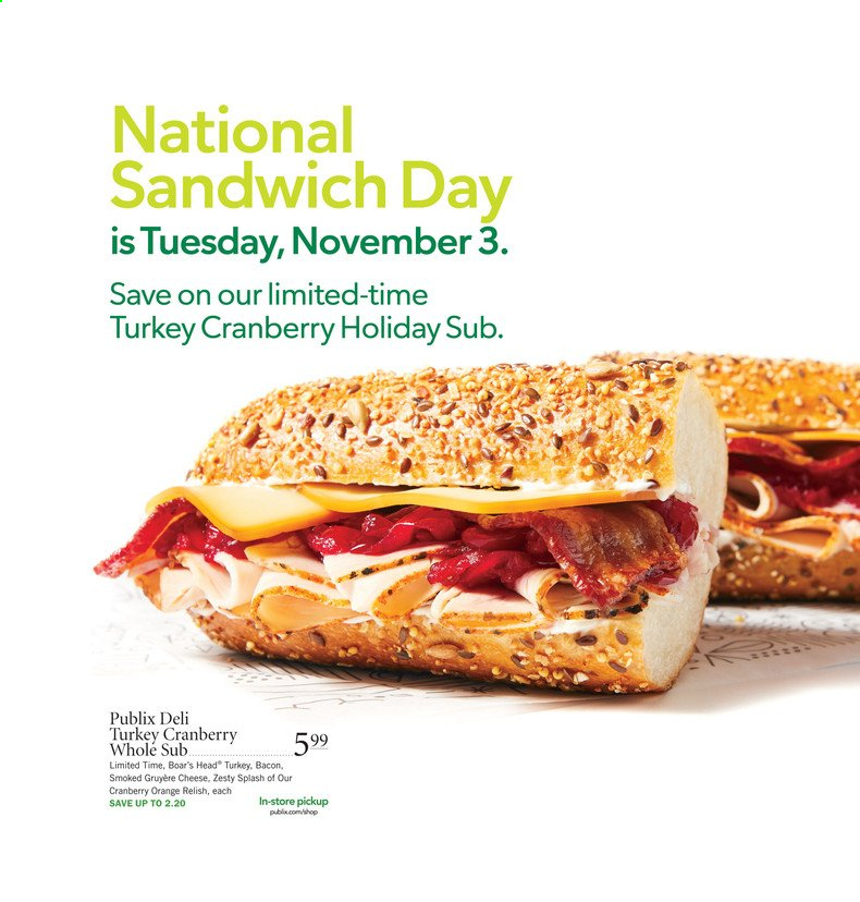 Publix Flyer - 10.29.2020 - 11.04.2020 - Sales products - bacon, gruyere, turkey, orange, cheese, sandwich. Page 1.