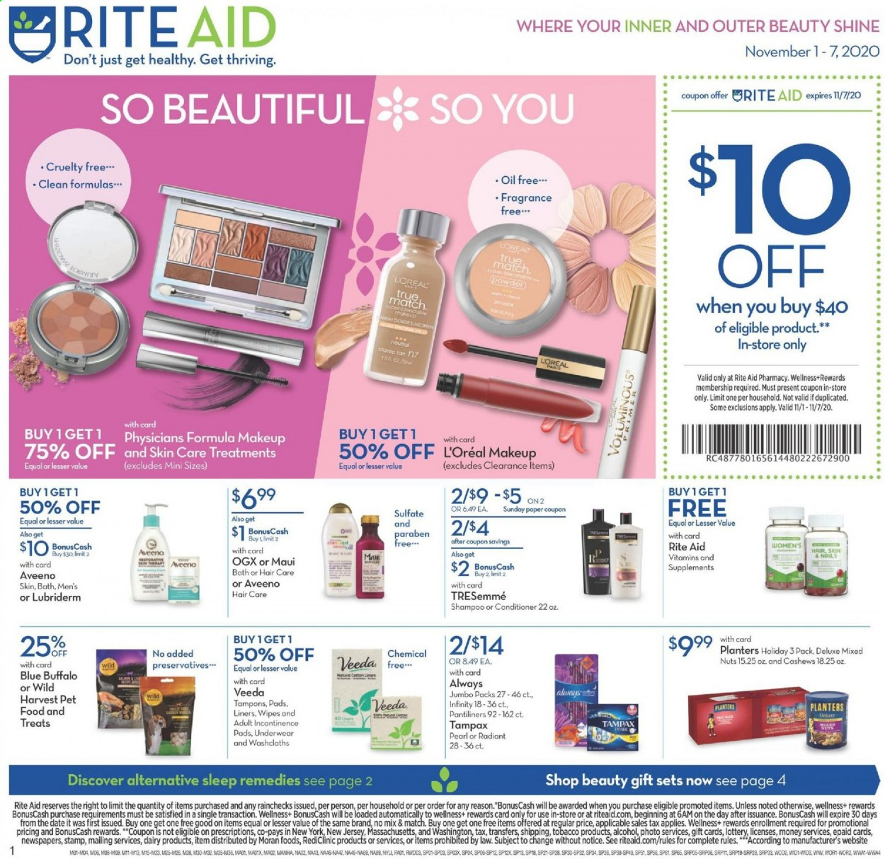 RITE AID Flyer - 11.01.2020 - 11.07.2020 - Sales products - always, aveeno, bath, blue buffalo, cashews, conditioner, fragrance, l'oréal, lubriderm, makeup, shampoo, tampax, tresemmé, underwear, wipes, jersey, powder, pantiliners, pads, nuts, treats, oil, discover. Page 1.