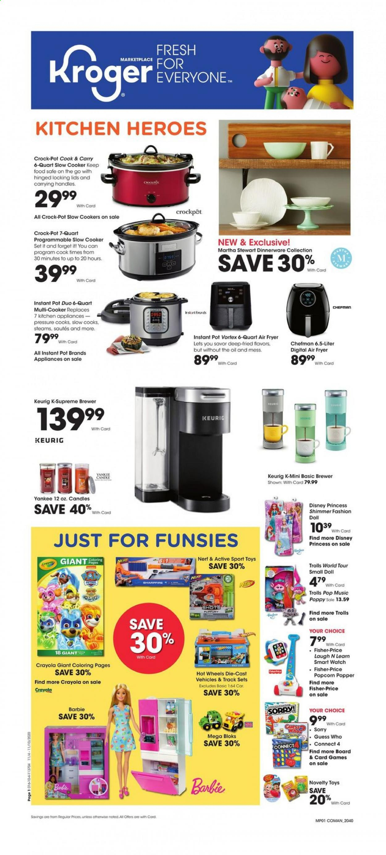 Kroger Flyer - 11.04.2020 - 11.10.2020 - Sales products - Barbie, candle, Disney, doll, fryer, Mega Bloks, Nerf, slow cooker, VORTEX, Yankee Candle, handles, Kitchen, popper, pot, Chefman, toys, air fryer, Instant Pot, Game, hot wheels, brewer, Fisher-Price, guess who, oil, crock pot, smart watch, princess, disney princess. Page 1.