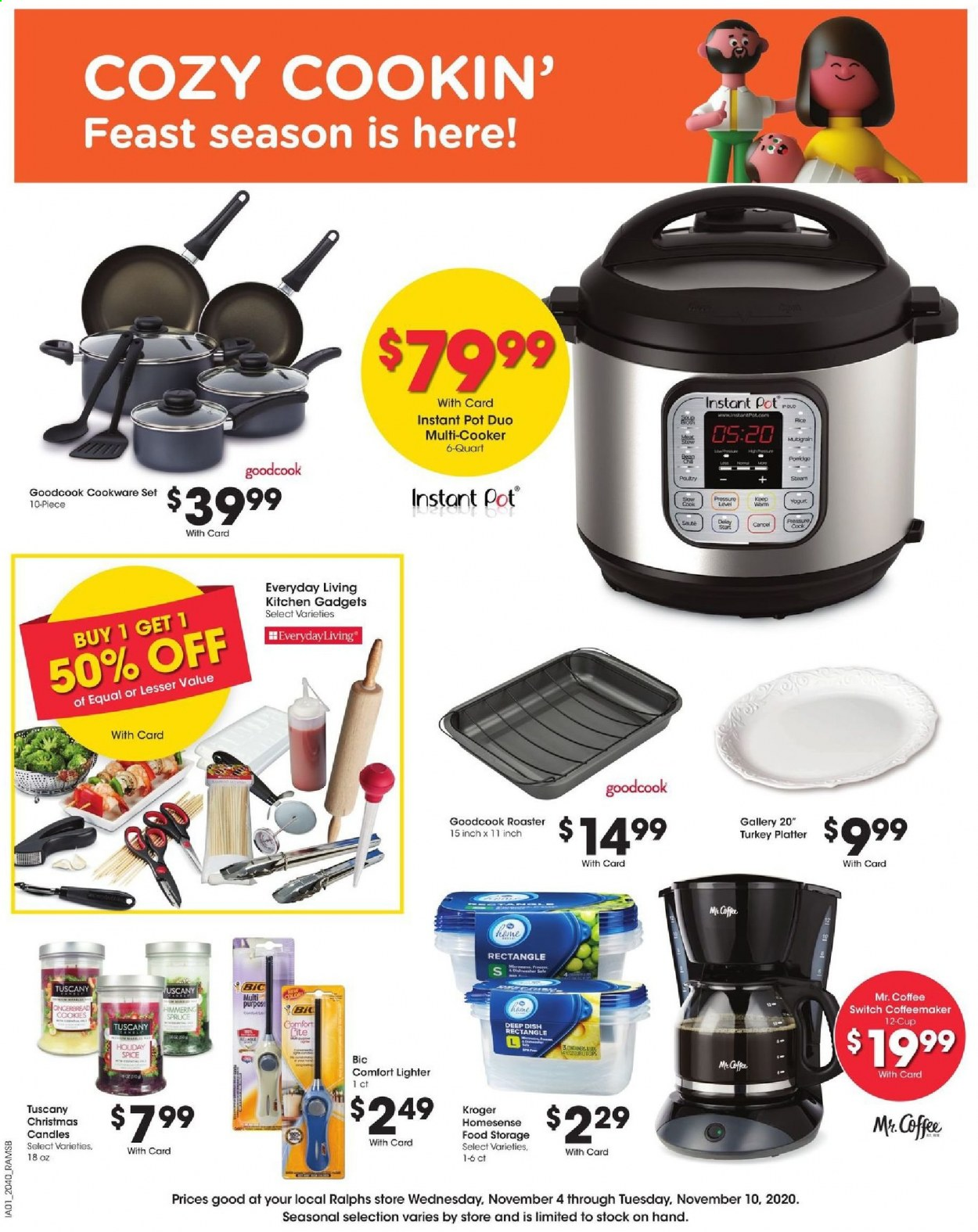 Ralphs Flyer - 11.04.2020 - 11.10.2020 - Sales products - BIC, candle, coffee, cookies, cookware set, rice, switch, turkey, Kitchen, pot, Instant Pot, soup, platter. Page 1.