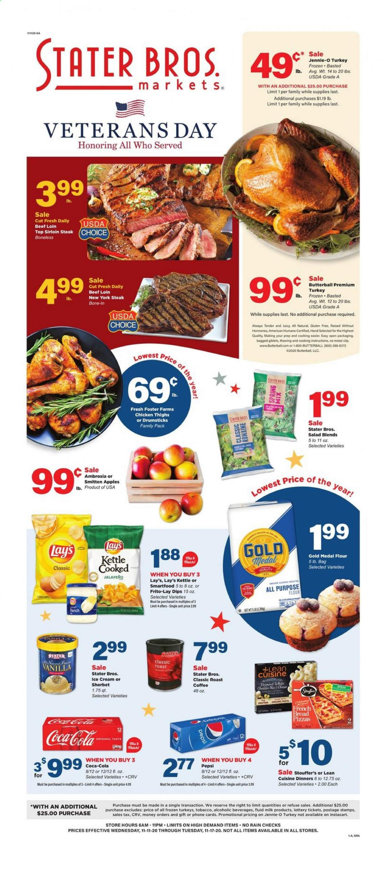 Stater Bros. Flyer - 11.11.2020 - 11.17.2020 - Sales products - all purpose flour, apples, beef meat, bread, Butterball, coca-cola, coffee, flour, frozen, milk, turkey, ice cream, chicken, Pepsi, chicken thighs, steak, sherbet, pasta, AVG, Lay's, salad, jalapeño, Apple, kettle, phone, spring. Page 1.