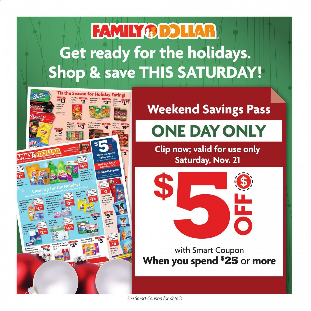 Family Dollar Flyer - 11.15.2020 - 11.21.2020 - Sales products - animal food, ARM & HAMMER, bag, bath tissue, cascade, cat food, Coca-Cola, dog food, Downy, Gain, macaroni & cheese, rice, Sprite, sugar, Tide, Hefty, Heinz, pizza, plate, chestnuts, cheese, macaroni, canned vegetables, Vegetables, pepper, hammer, softener, pasta, Lay's, Knorr, stove, foam plates, party cups, kettle, vegetable, trash bags. Page 1.