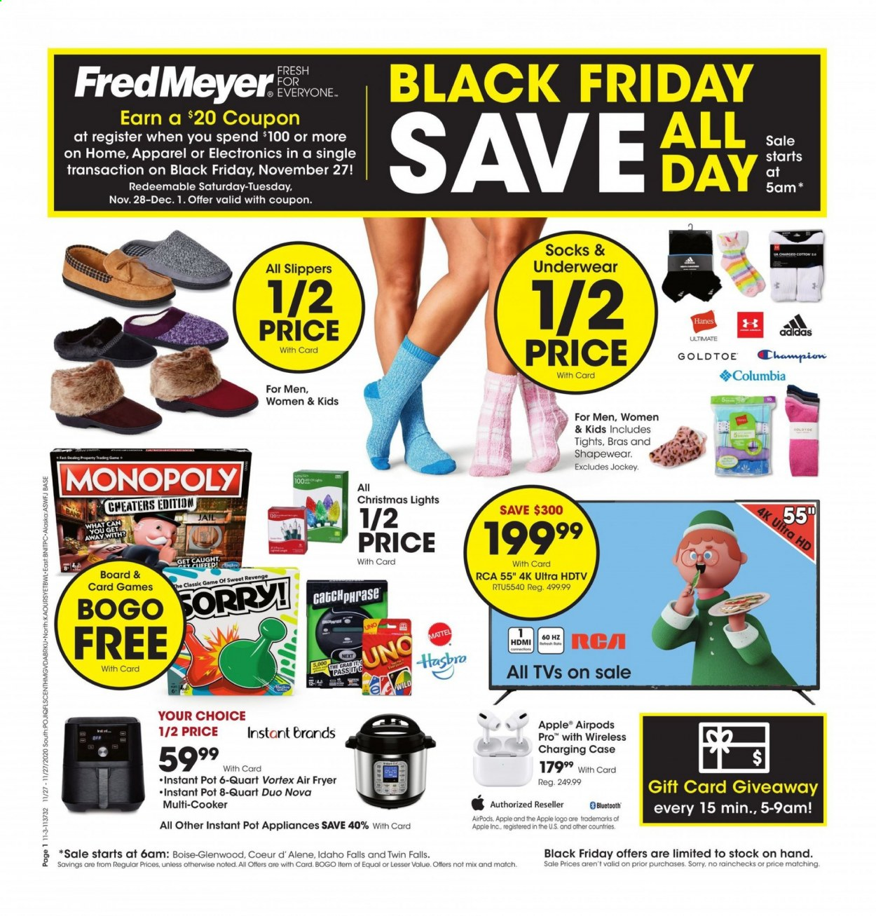 Fred Meyer Flyer - 11.27.2020 - 11.27.2020 - Sales products - Adidas, bra, columbia, fryer, Mattel, monopoly, rca, slippers, socks, tights, uhd tv, ultra hd, underwear, VORTEX, hdtv, Champion, pot, hasbro, christmas lights, air fryer, Instant Pot, Game, apple airpods. Page 1.