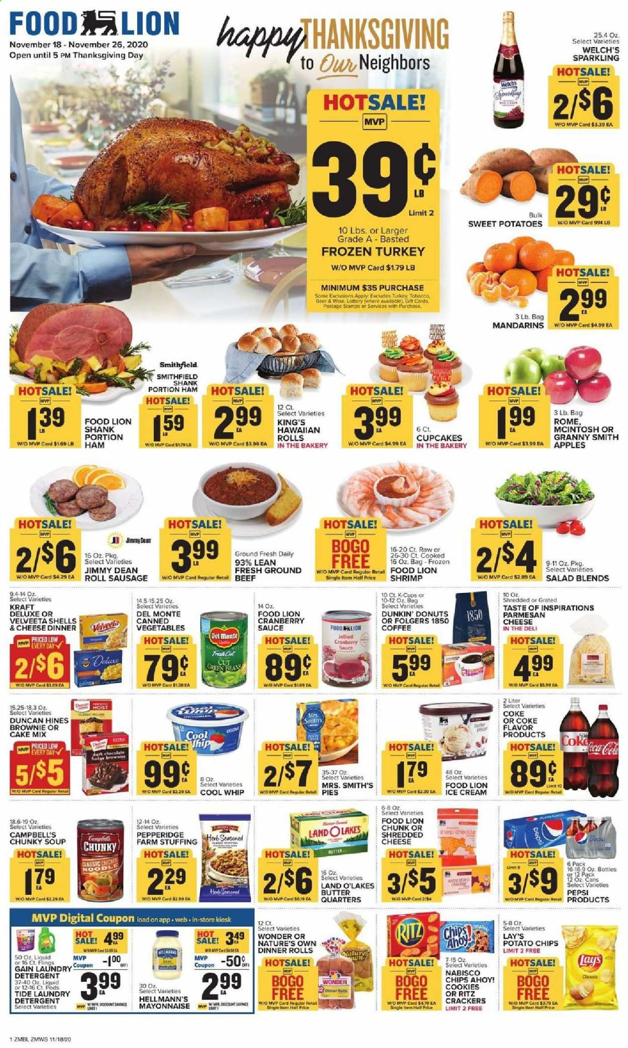 Food Lion Flyer - 11.18.2020 - 11.26.2020 - Sales products - apples, beef meat, beer, butter, cake mix, Campbell's, Coca-Cola, coffee, cookies, Cool Whip, cranberry sauce, detergent, frozen turkey, fudge, Gain, mayonnaise, sausage, Sharp, shredded cheese, sweet potatoes, Tide, turkey, hawaiian rolls, ice cream, potatoes, cheddar, parmesan, Pepsi, chips, cheese, cake, soup, canned vegetables, Vegetables, Lay's, wine, salad, herb, sauce, brownie, laundry detergent, Folgers, cool, Apple, shrimps, donut, vegetable. Page 1.
