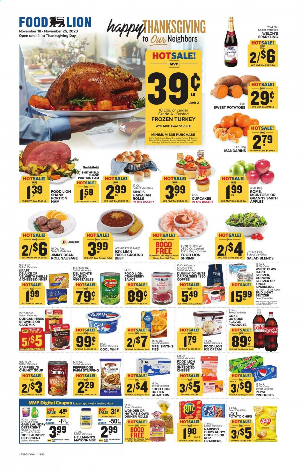 Food Lion Flyer - 11.18.2020 - 11.26.2020 - Sales products - apples, beans, beef meat, Beer, bittersweet chocolate, cake mix, Campbell's, coca-cola, coffee, cookies, Cool Whip, cranberry sauce, detergent, frozen turkey, fudge, Gain, green beans, mayonnaise, sausage, seltzer, Sharp, shredded cheese, sweet potatoes, Tide, turkey, ham, hawaiian rolls, ice cream, potato chips, potatoes, cheddar, chicken, Pepsi, noodle, chips, chocolate, cheese, cake, soup, canned vegetables, Vegetables, Bud Light, Lay's, wine, salad, herb, sauce, corona, brownie, laundry detergent, Folgers, cool, Apple, shrimps, donut, vegetable. Page 1.