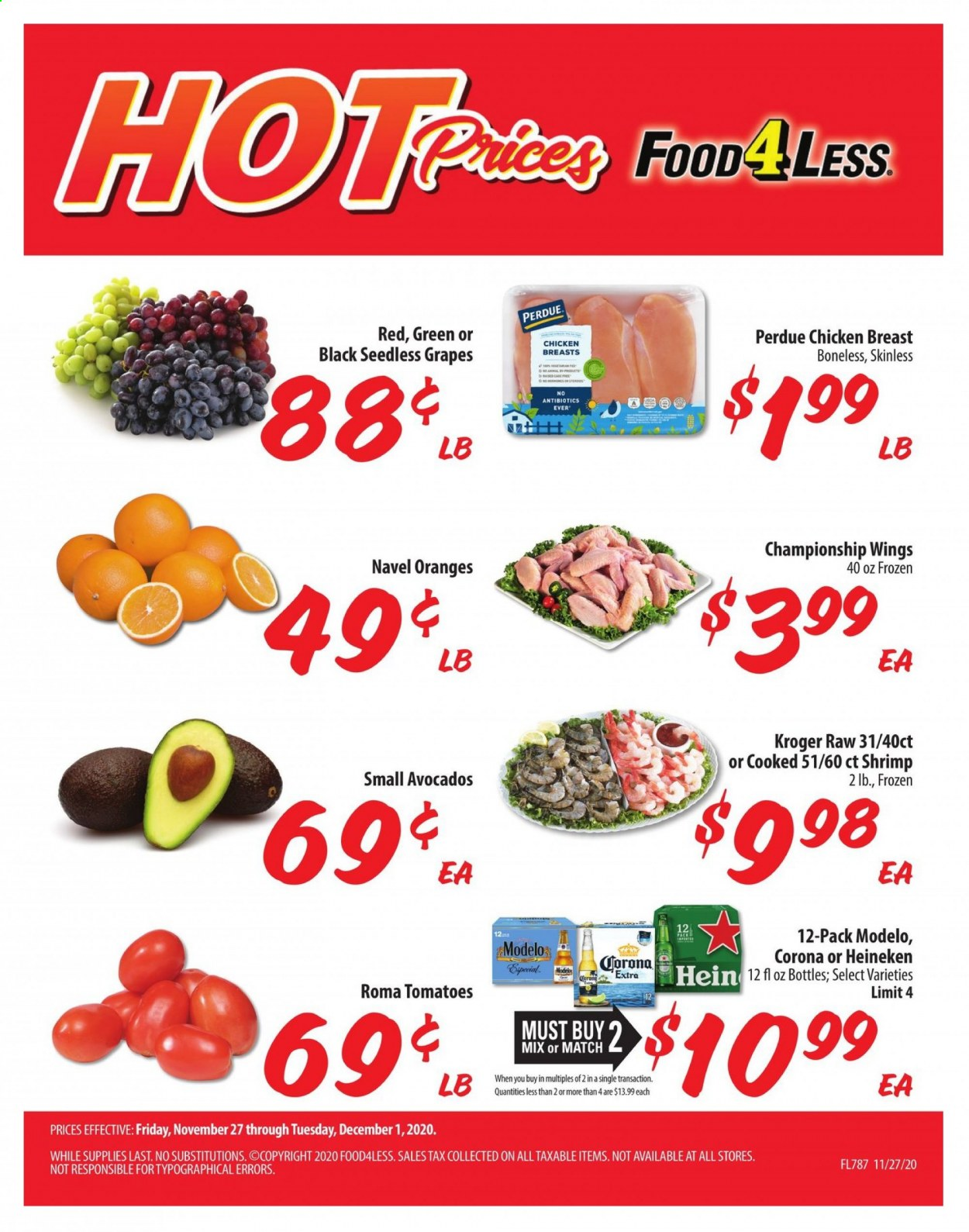 Food 4 Less Flyer - 11.27.2020 - 12.01.2020 - Sales products - avocado, frozen, grapes, seedless grapes, tomatoes, chicken, chicken breast, orange, corona, Heineken, shrimps. Page 1.
