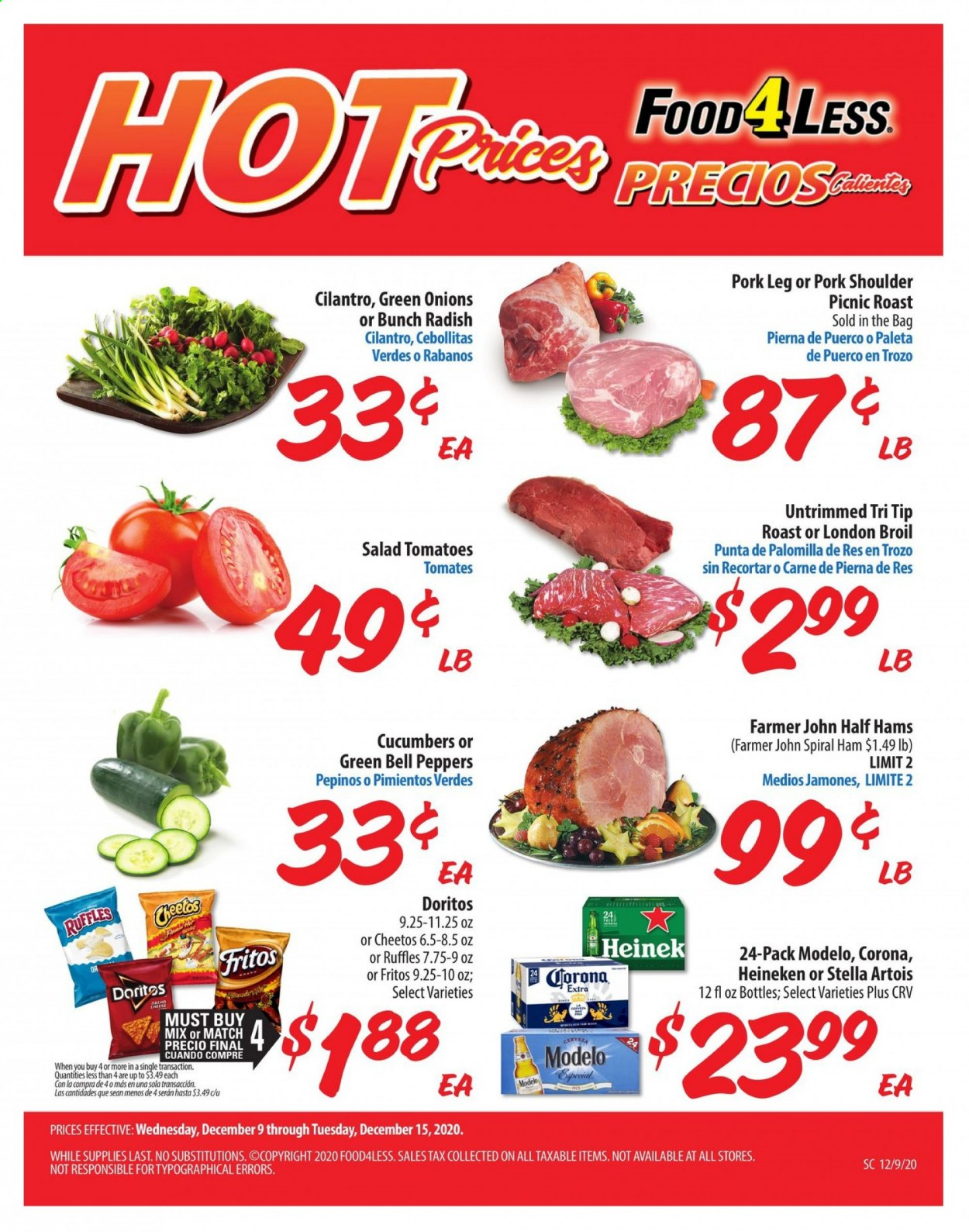 Food 4 Less Flyer - 12.09.2020 - 12.15.2020 - Sales products - bag, bell peppers, Cerveza, cilantro, cucumbers, Doritos, Fritos, Stella Artois, tomatoes, ham, pork meat, pork shoulder, cheetos, onion, cheese, salad, spiral ham, corona, heineken, peppers. Page 1.