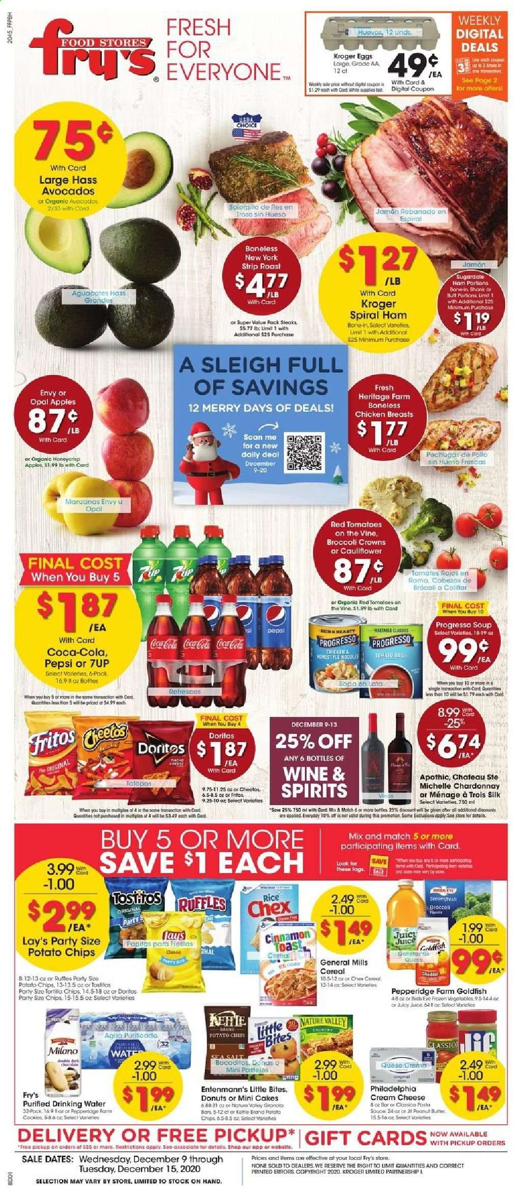 Fry's Flyer - 12.09.2020 - 12.15.2020 - Sales products - apples, avocado, basil, broccoli, cauliflower, cereals, coca-cola, cookies, cream cheese, Doritos, eggs, Fritos, frozen, rice, tomatoes, ham, philadelphia, potato chips, chardonnay, chicken, chicken breast, peanut butter, Pepsi, chips, cheese, juice, cake, soup, Rama, salt, Lay's, wine, spiral ham, sea salt, Apple, donut. Page 1.
