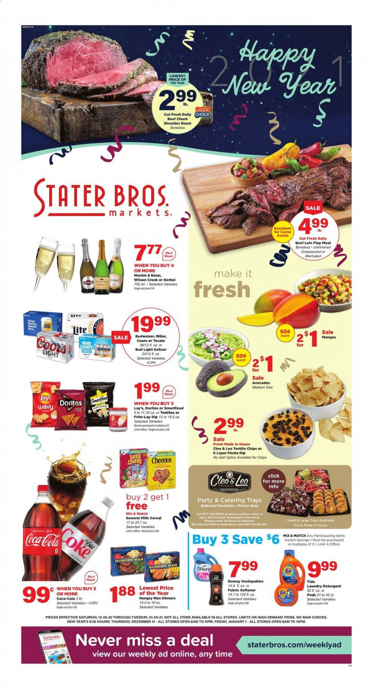 Stater Bros. Flyer - 12.26.2020 - 01.05.2021 - Sales products - avocado, barley, beef meat, Budweiser, cereals, coca-cola, Dell, detergent, Doritos, Downy, rice, seltzer, Tide, tortilla chips, Unstopables, Wilson, cheerios, oats, onion, chips, softener, salt, Bud Light, Lay's, Coors, laundry detergent, phone. Page 1.